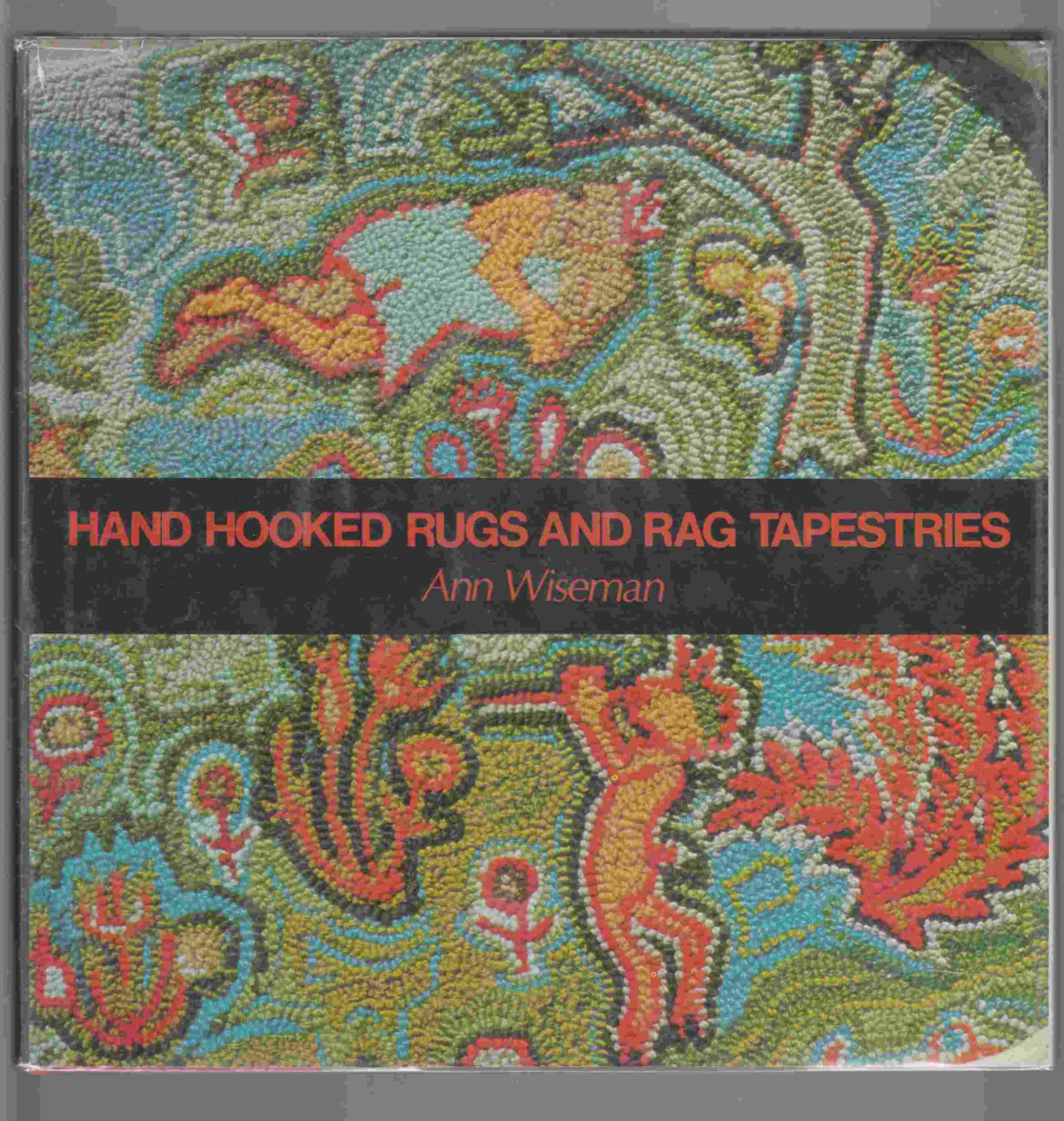 Image for Hand Hooked Rugs and Rag Tapestries