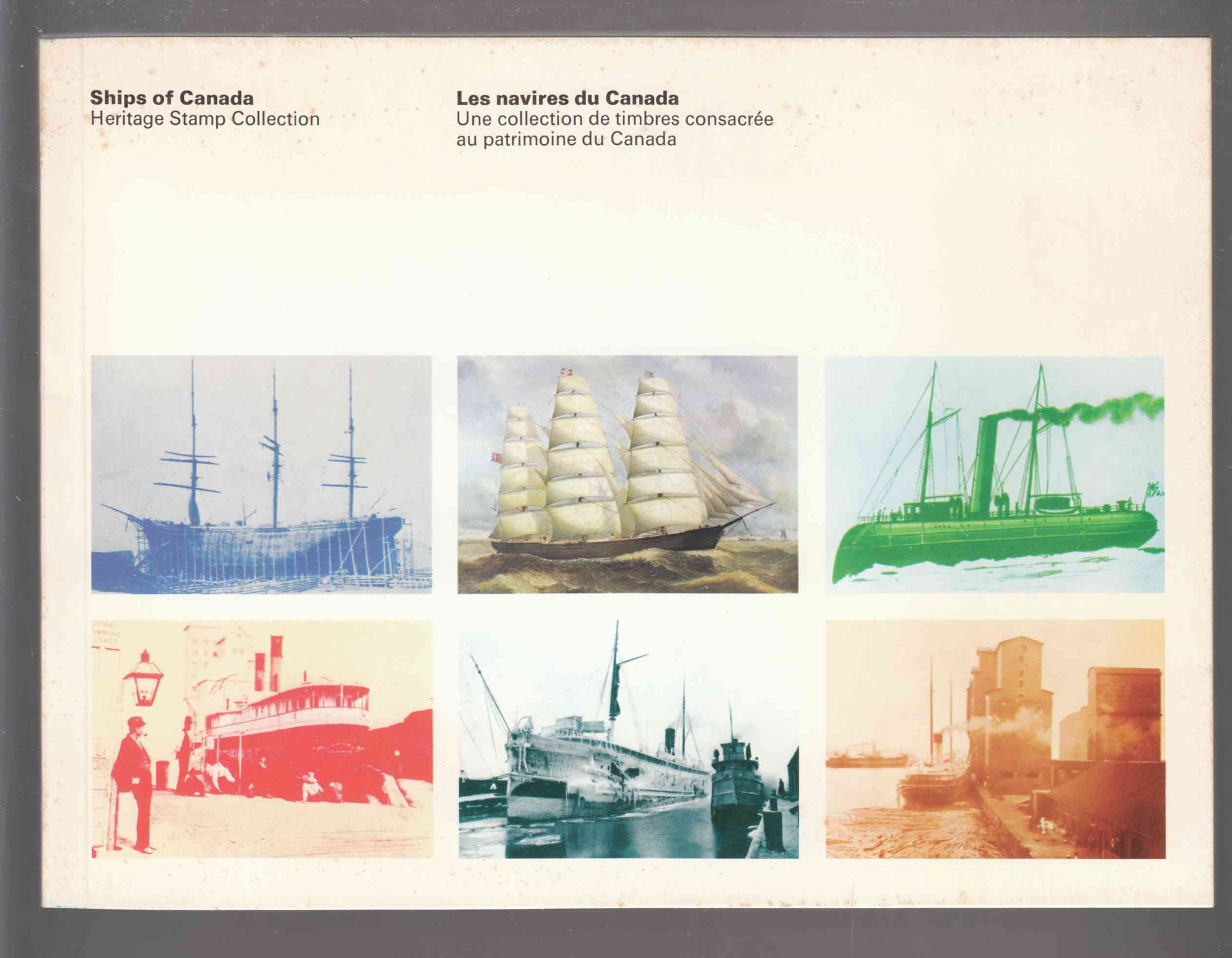 Image for Ships of Canada: Historic Stamp Collection / Les Naivires Du Canada: Une Collection De Timbres Consacree Au Patrimoine Du Canada