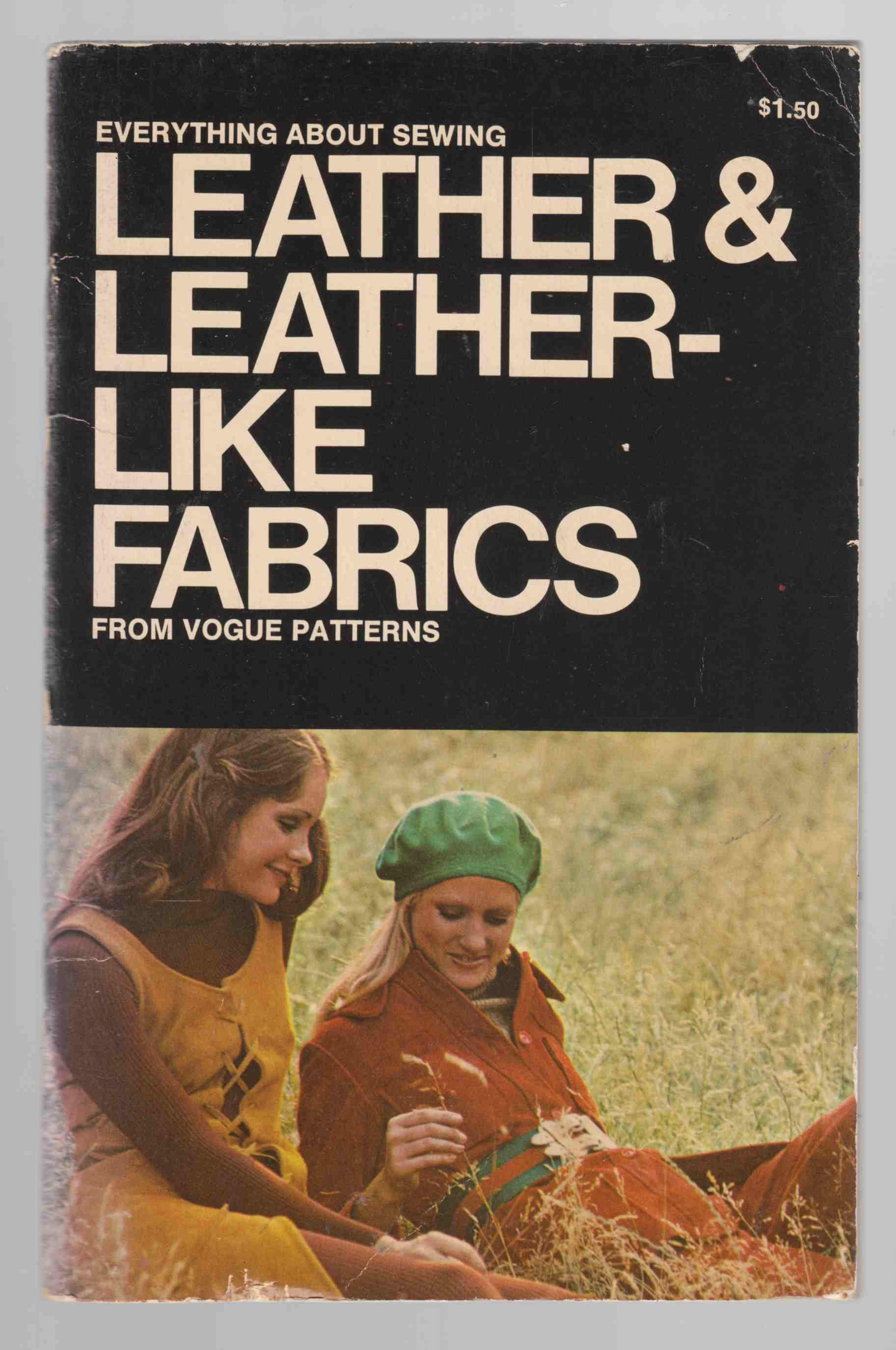 Image for Everything about Sewing: Leather & Leather-Like Fabrics from Vogue Patterns