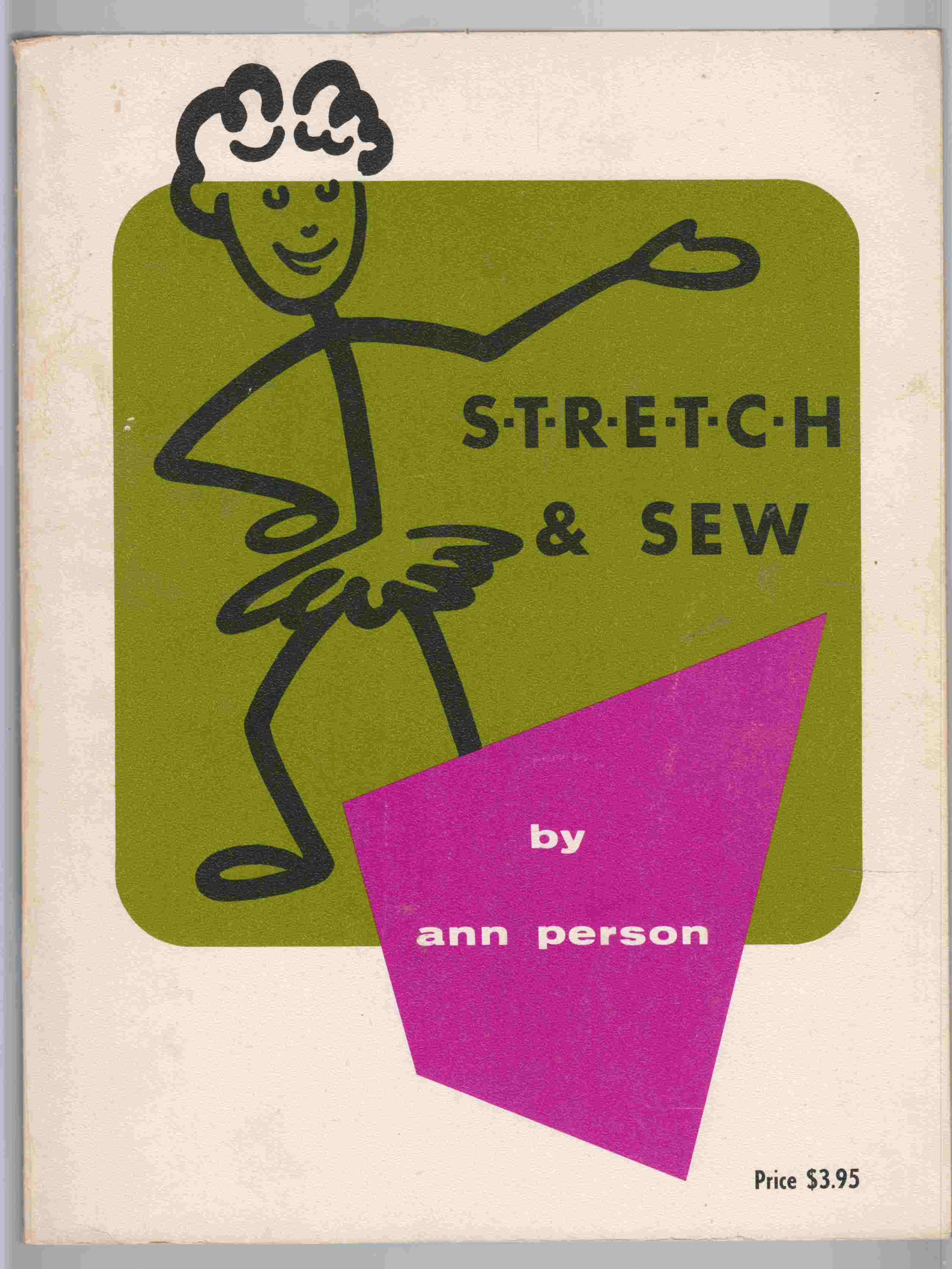 Image for The S-T-R-E-T-C-H & Sew Method of Sewing with Knit Fabric
