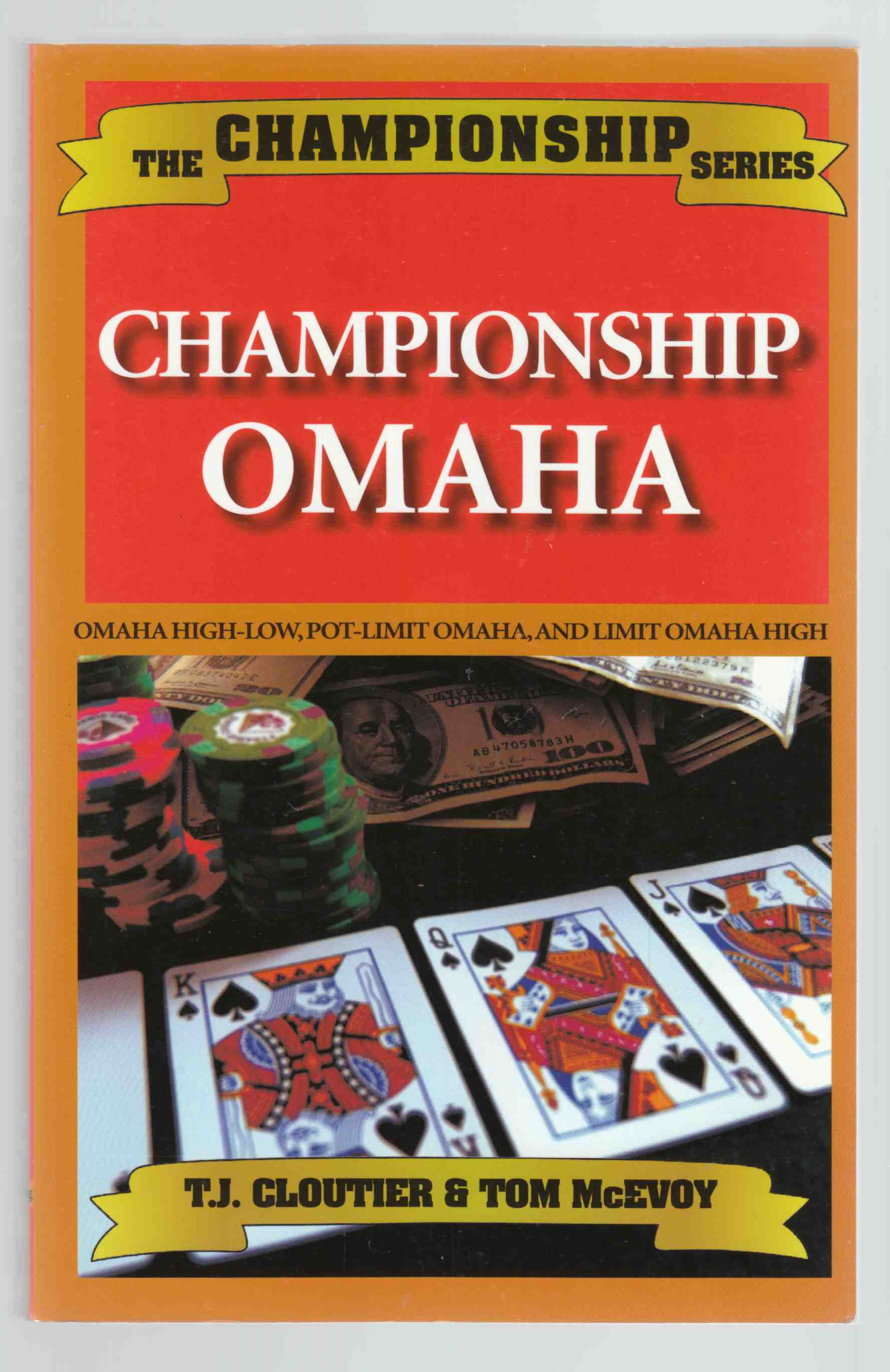 Image for Championship Omaha Omaha High-Low, Pot-Limit Omaha, and Limit Omaha High