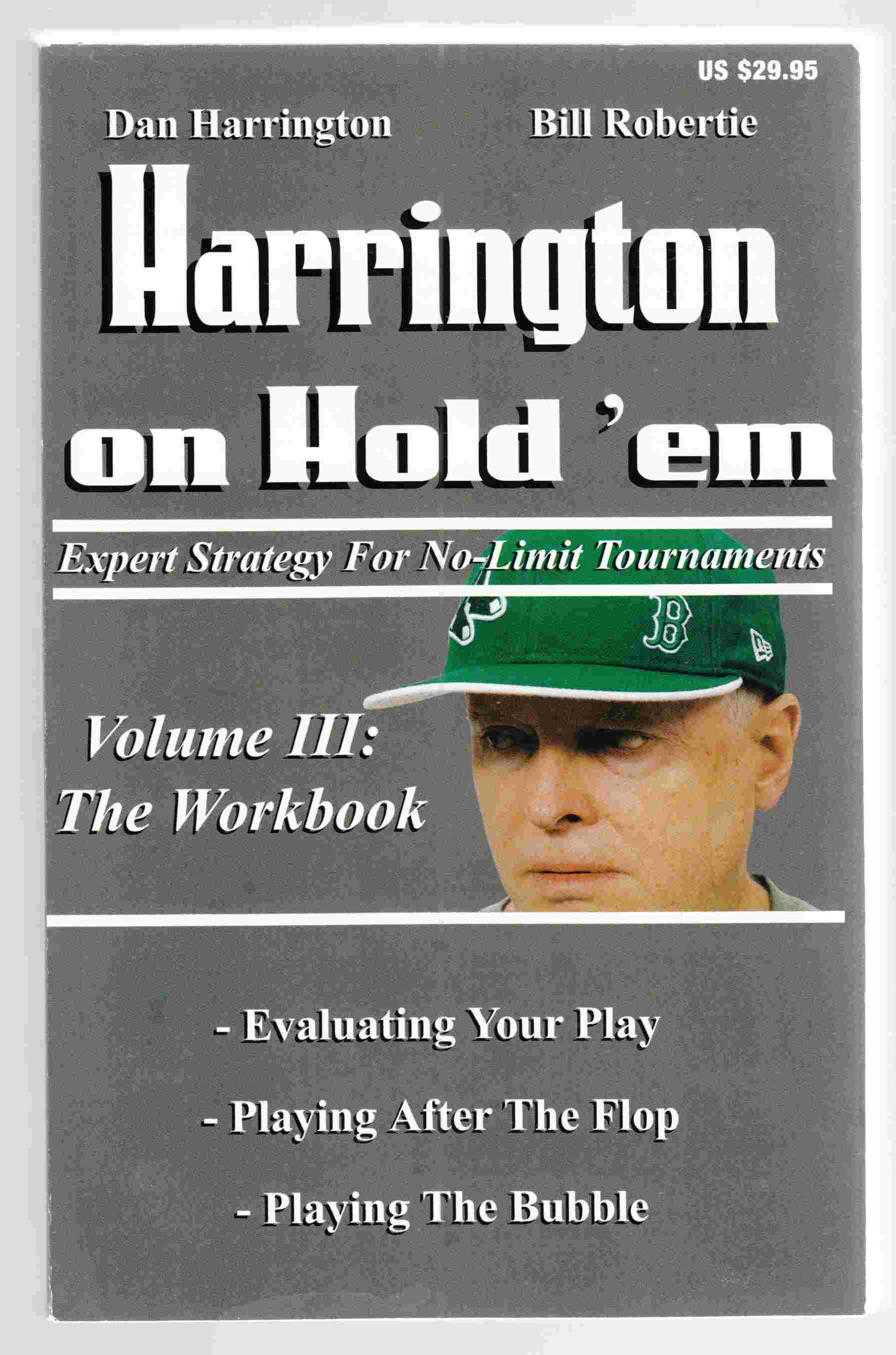 Image for Harrington on Hold 'em Expert Strategy for No Limit Tournaments, Vol. III -The Workbook