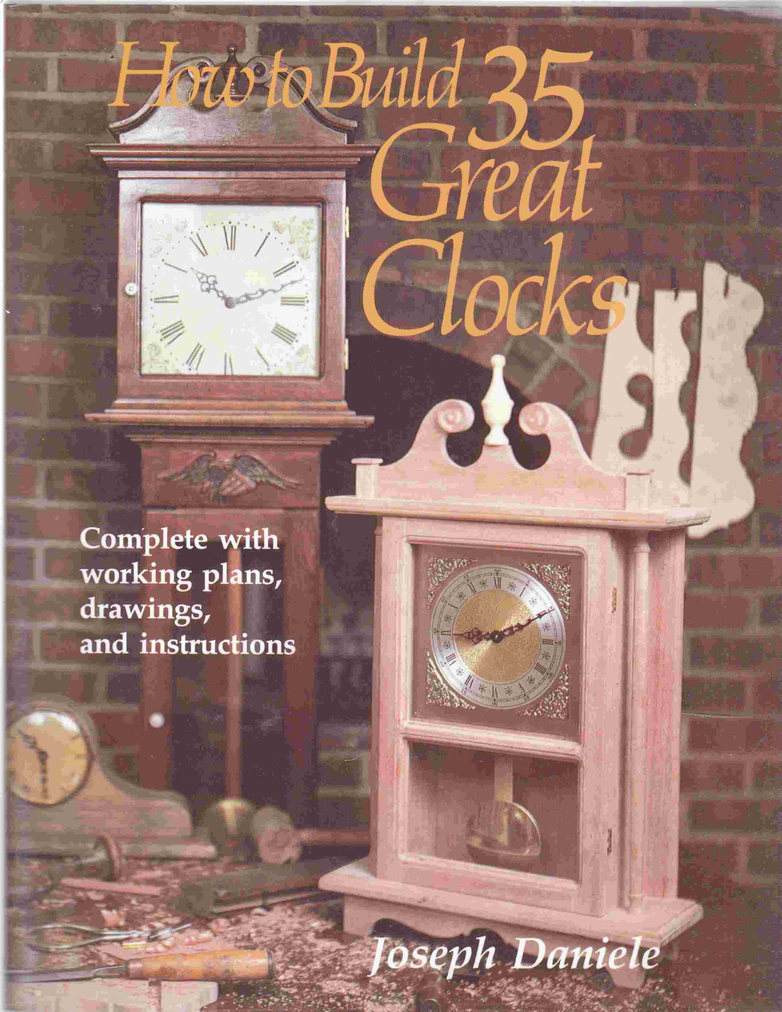 Image for How to Build 35 Great Clocks Complete with Working Plans, Drawings, and Instructions