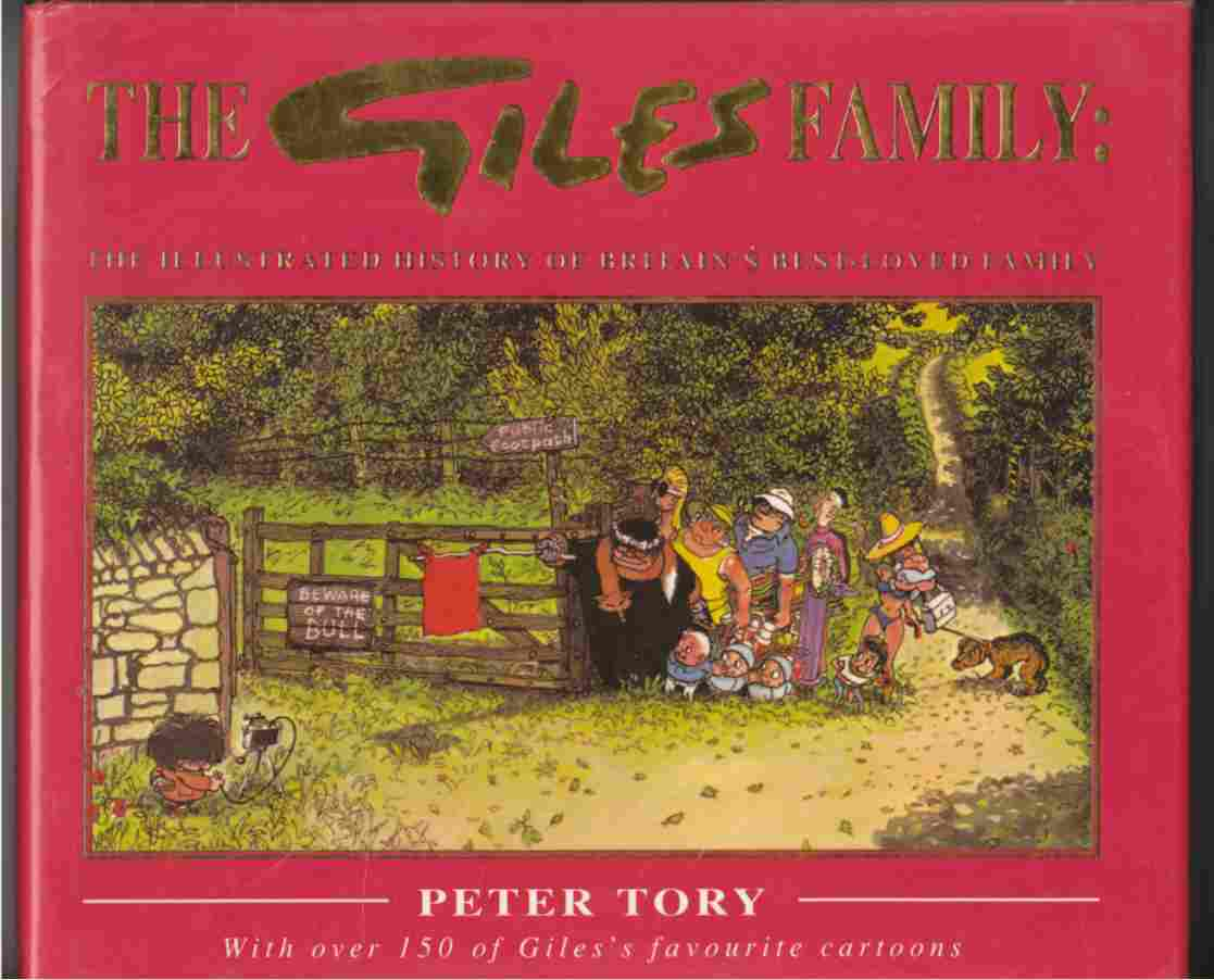 Image for The Giles Family The Illustrated History of Britain's Best-Loved Family