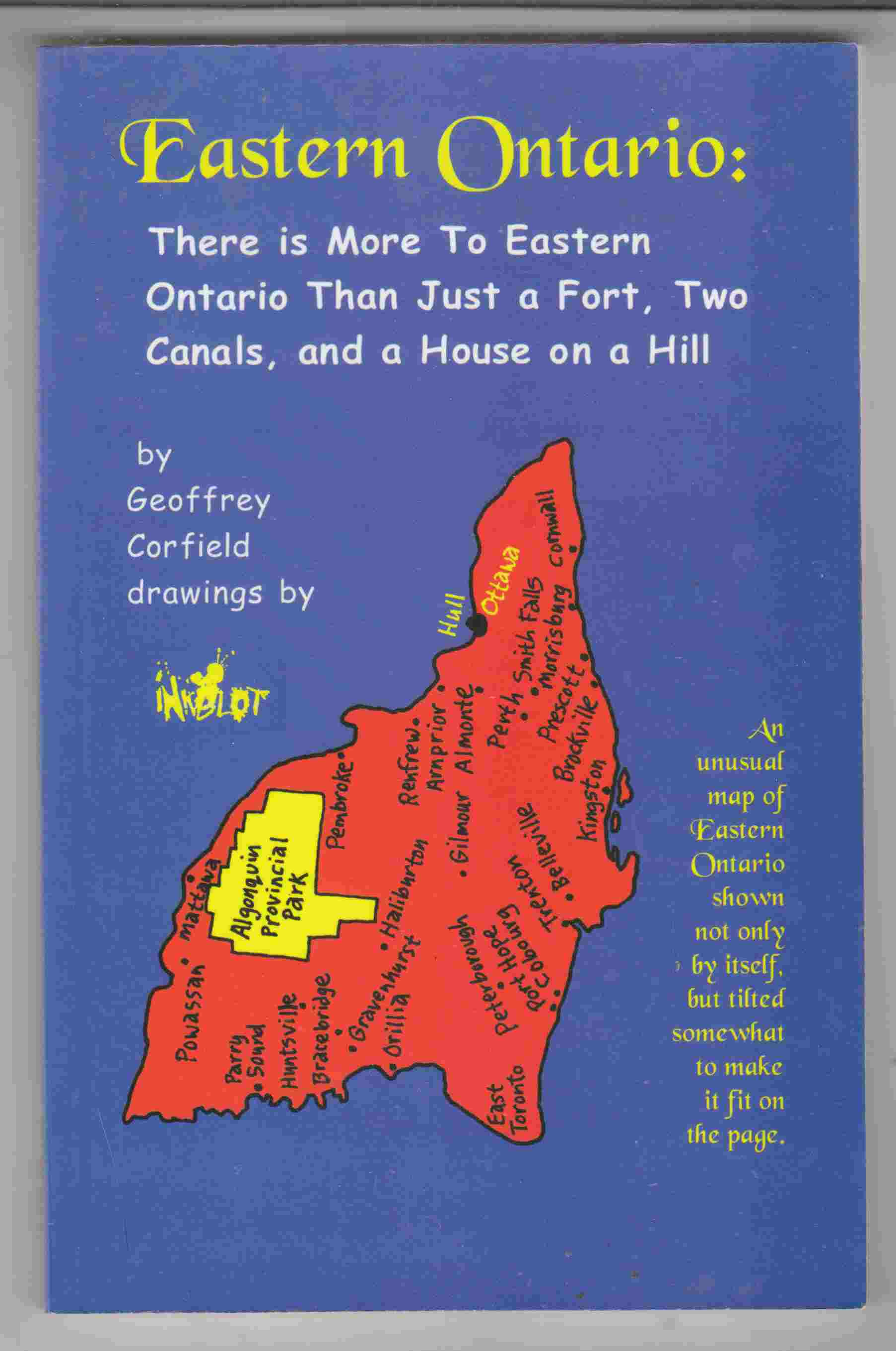 Image for Eastern Ontario:  There's More to Eastern Ontario Than Just a Fort, Two Canals, and a House on a Hill