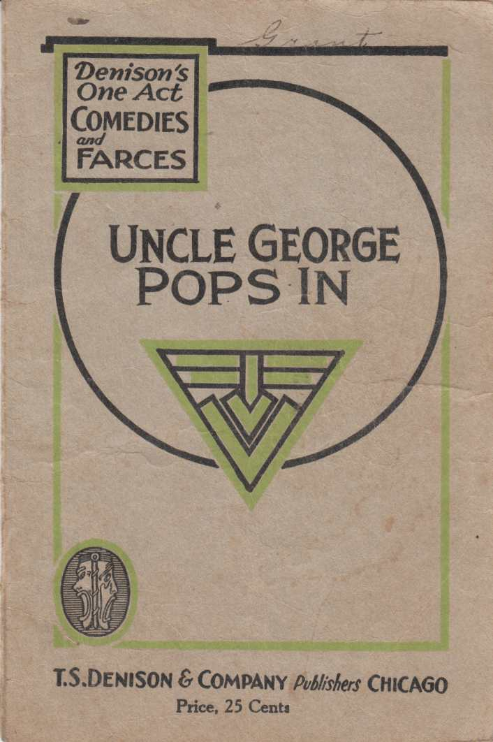 Image for Uncle George Pops in: A One-Act Comedy
