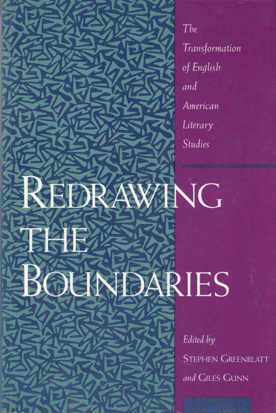 Image for Redrawing the Boundaries: The Transformation of English and American Literary Studies