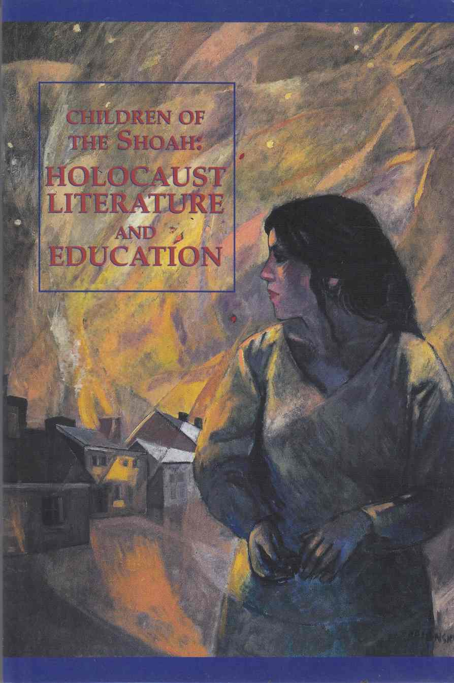 Image for Children of the Shoah: Holocaust Literature and Education