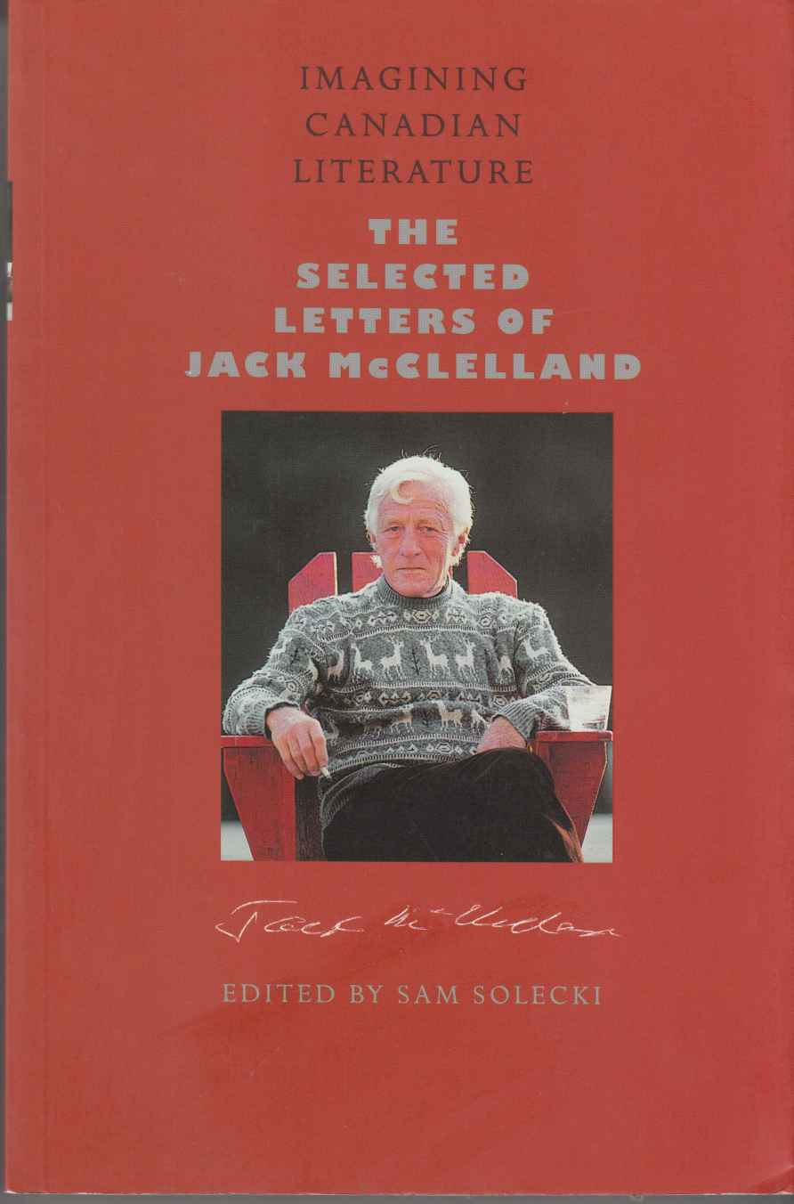 Image for Imagining Canadian Literature: The Selected Letters of Jack McClelland