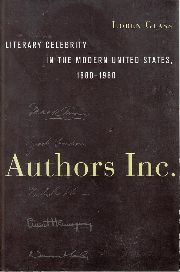 Image for Authors Inc.  Literary Celebrity in the Modern United States, 1880-1980