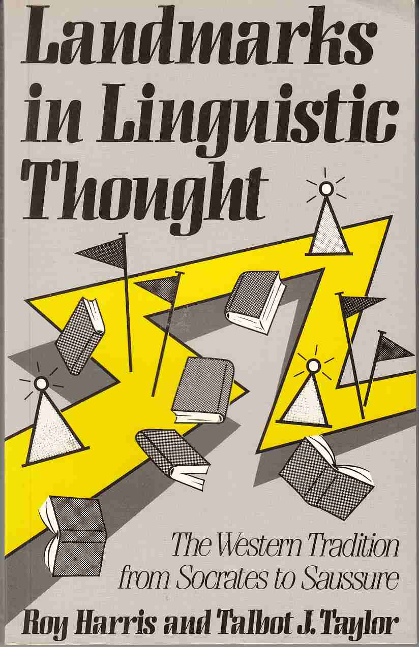 Image for Landmarks in Linguistic Thought The Western Tradition from Socrates to Saussure