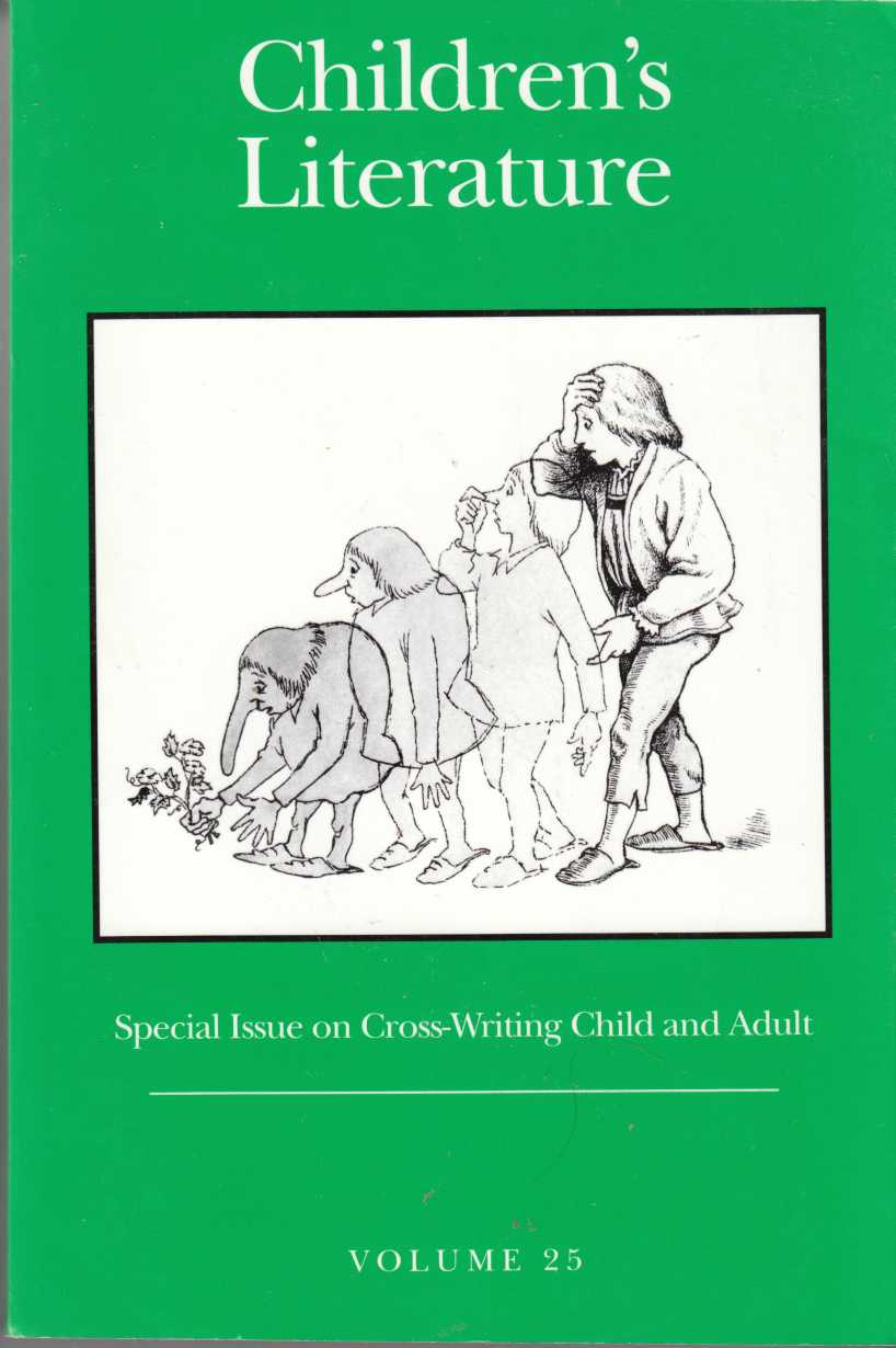 Image for Children's Literature, Volume 25 Special Issue on Cross-Writing Child and Adult