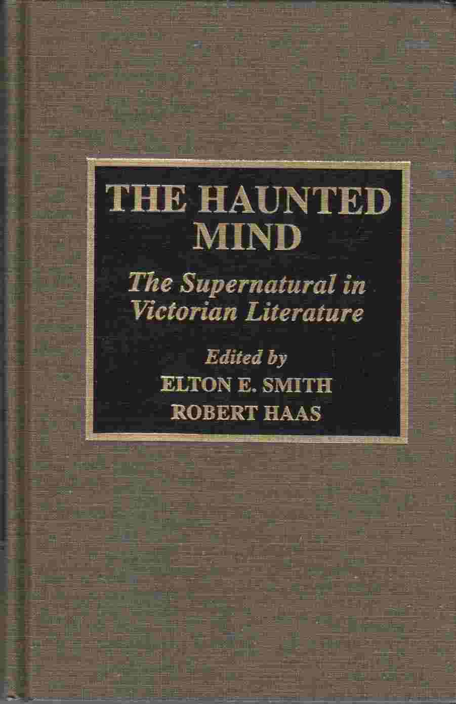 Image for The Haunted Mind:  The Supernatural in Victorian Literature