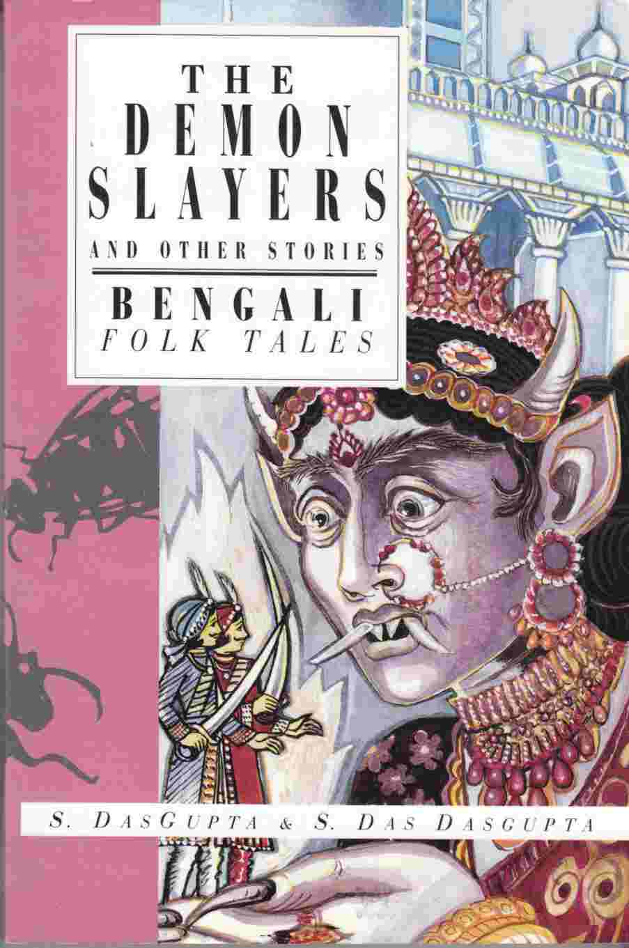 Image for The Demon Slayers and Other Stories Bengali Folk Tales