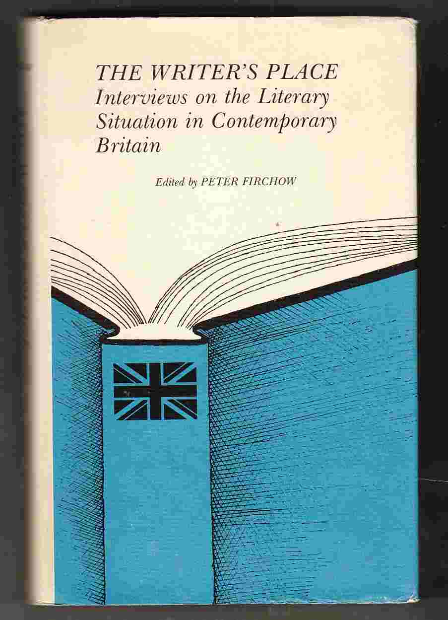 Image for The Writer's Place Interviews on the Literary Situation in Contemporary Britain