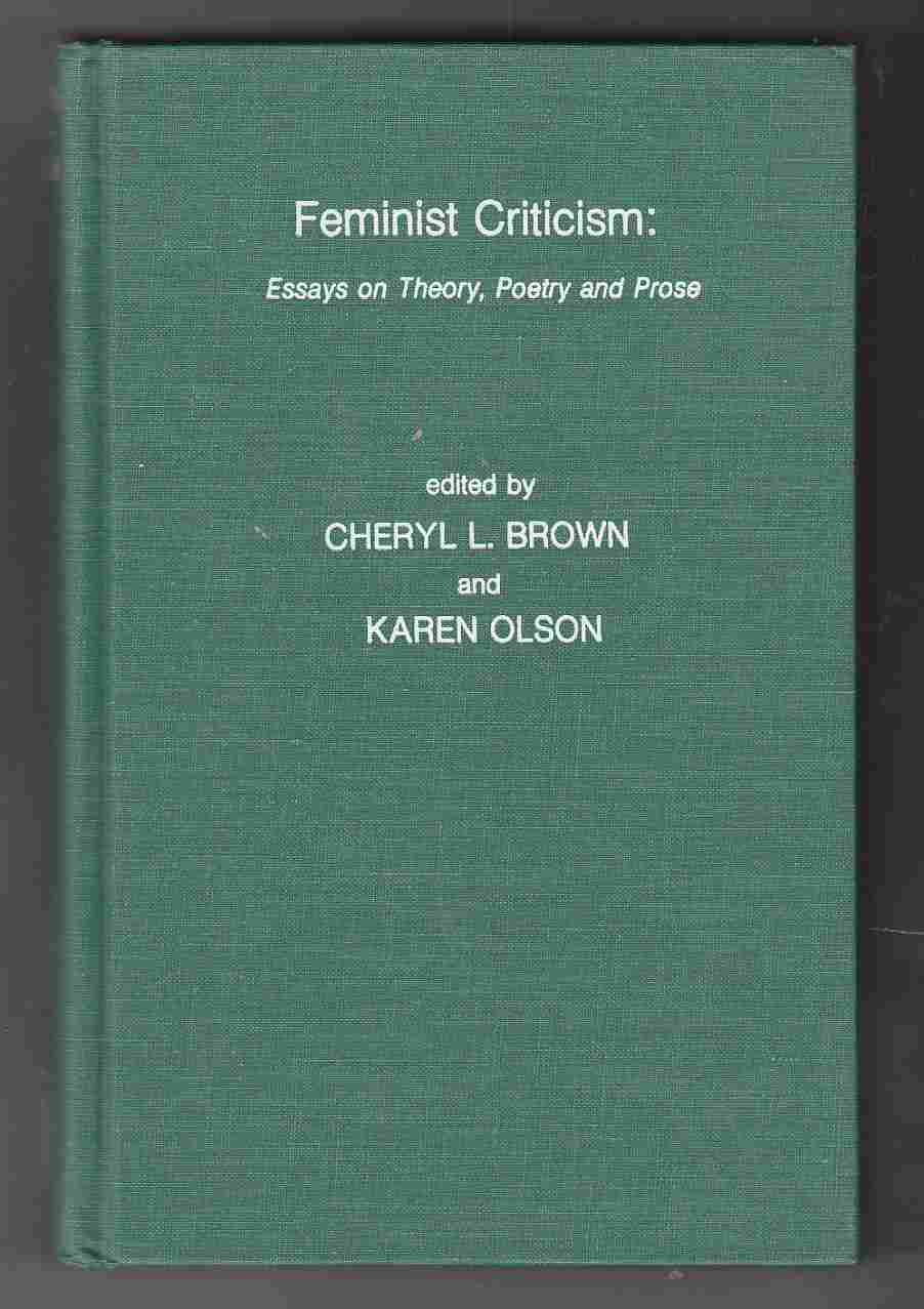 Image for Feminist Criticism: Essays on Theory, Poetry and Prose