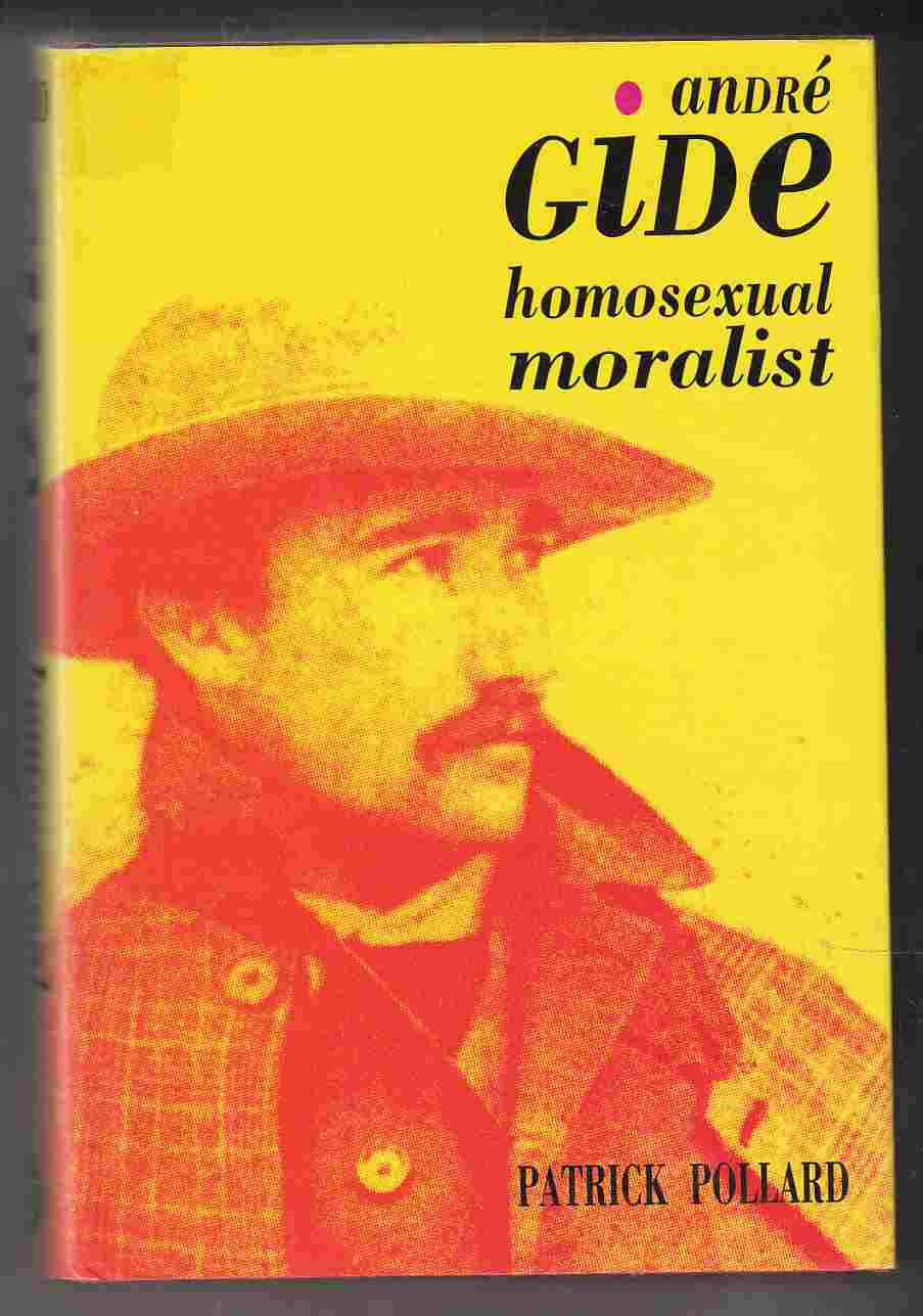 Image for Andre Gide Homosexual Moralist