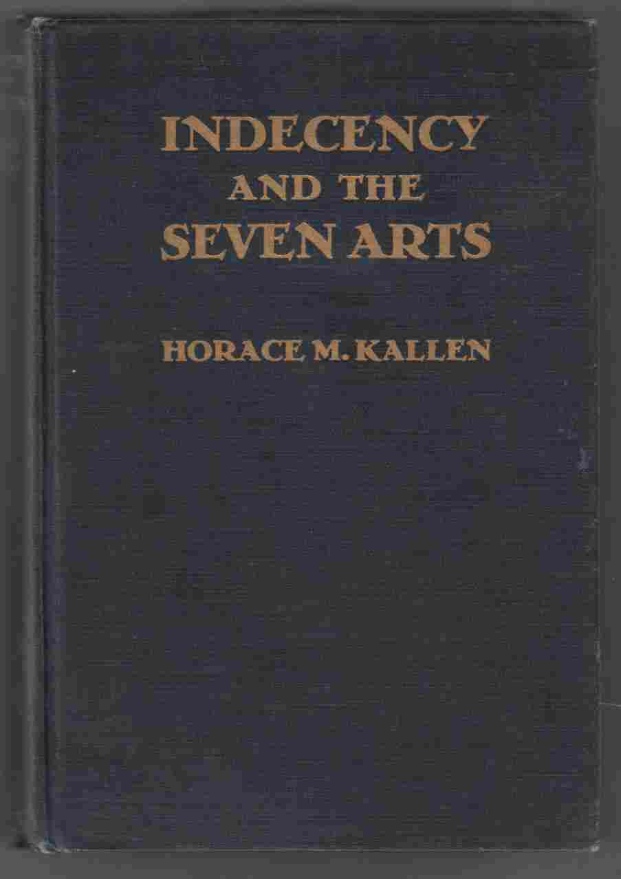 Image for Indecency and the Seven Arts And Other Adventures of a Pragmatist in Aesthetics