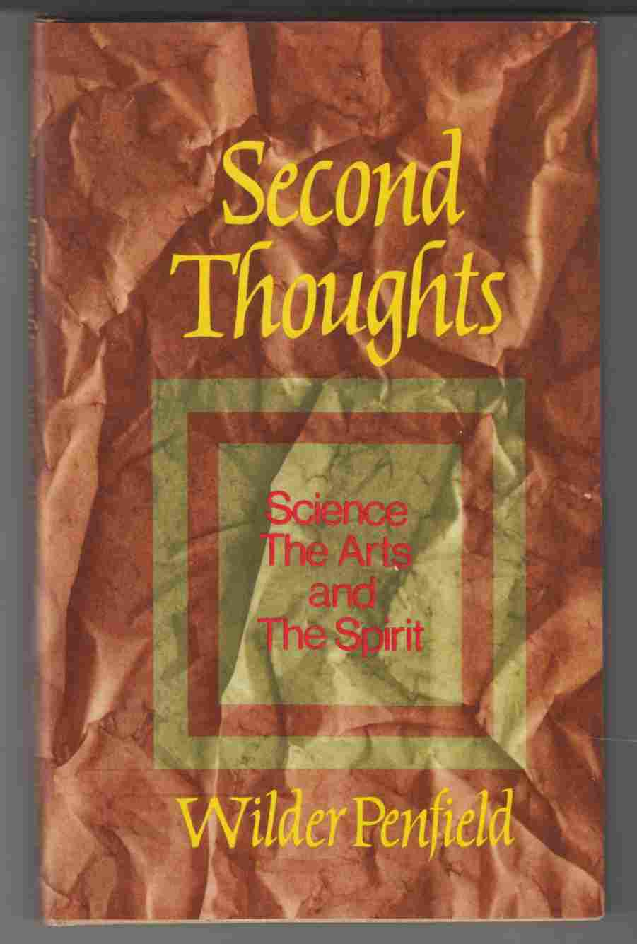 Image for Second Thoughts Science, the Arts and the Spirit