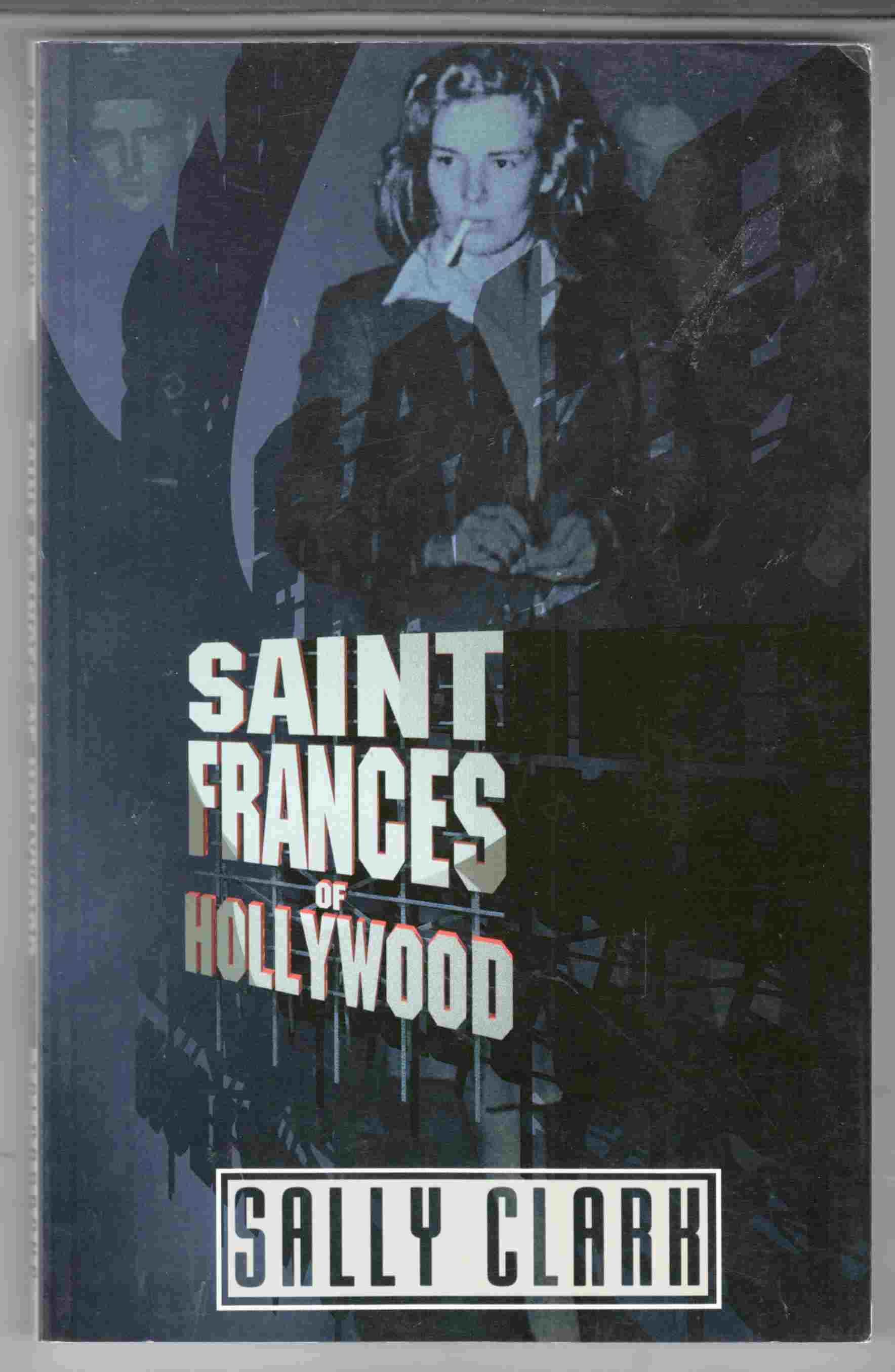 Image for Saint Frances of Hollywood A Play in Two Acts