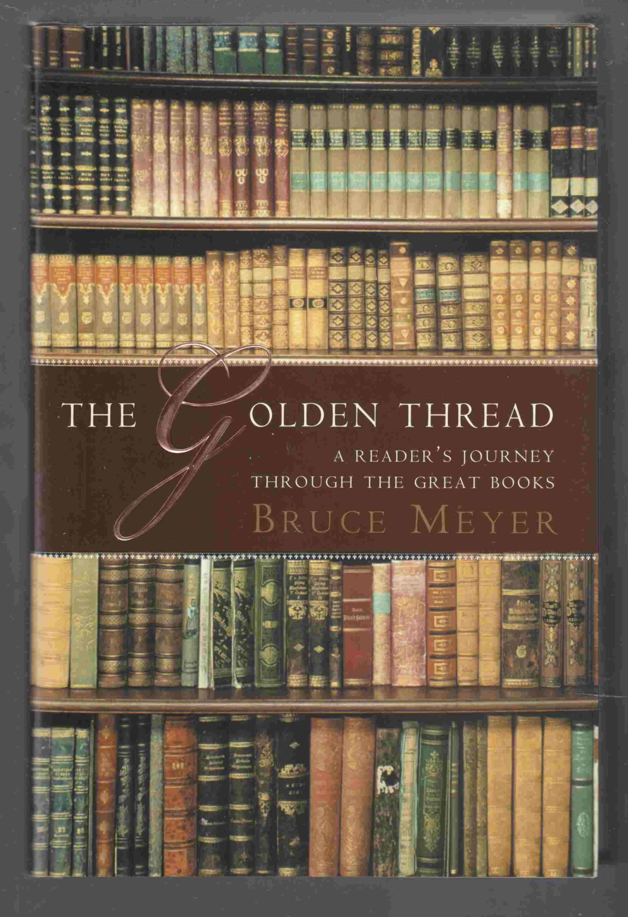 Image for The Golden Thread : A Reader's Journey through the Great Books