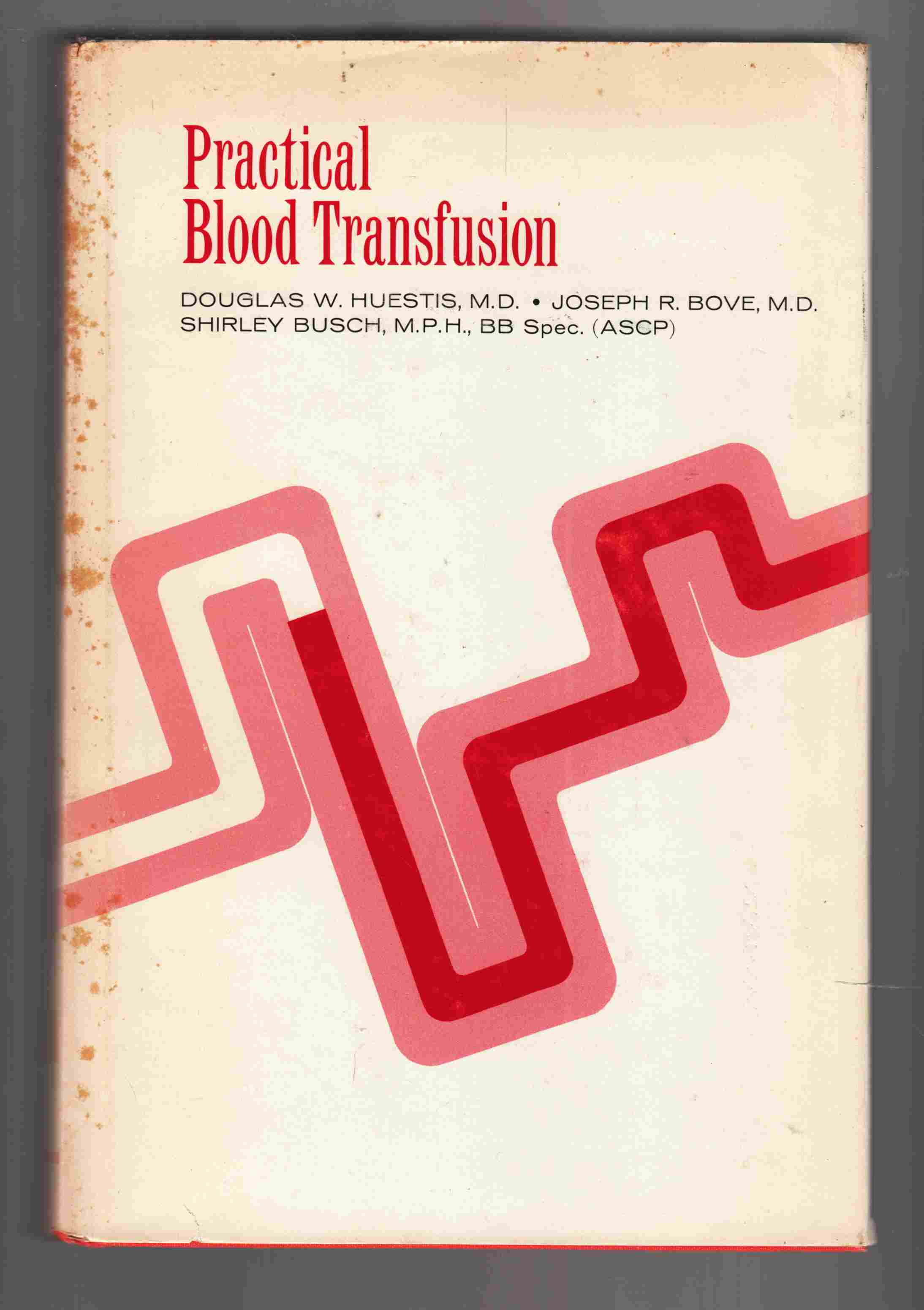 Image for Practical Blood Transfusion