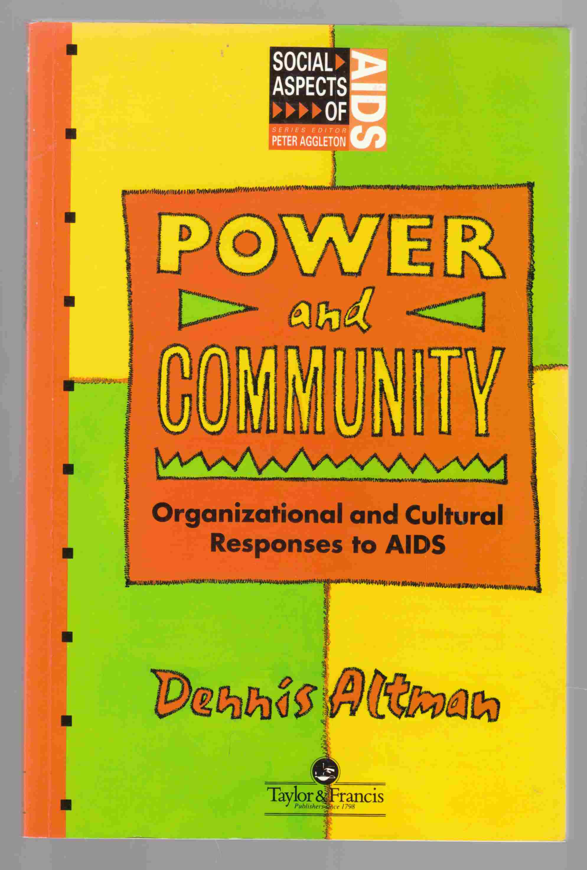Image for Power and Community: Organizational and Cultural Responses to AIDS