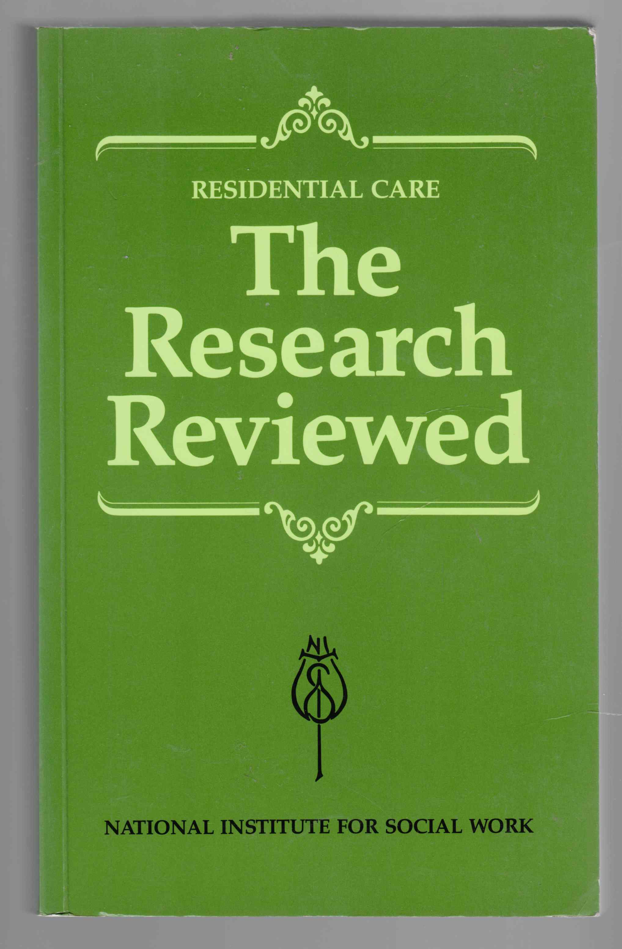 Image for Residential Care The Research Reviewed