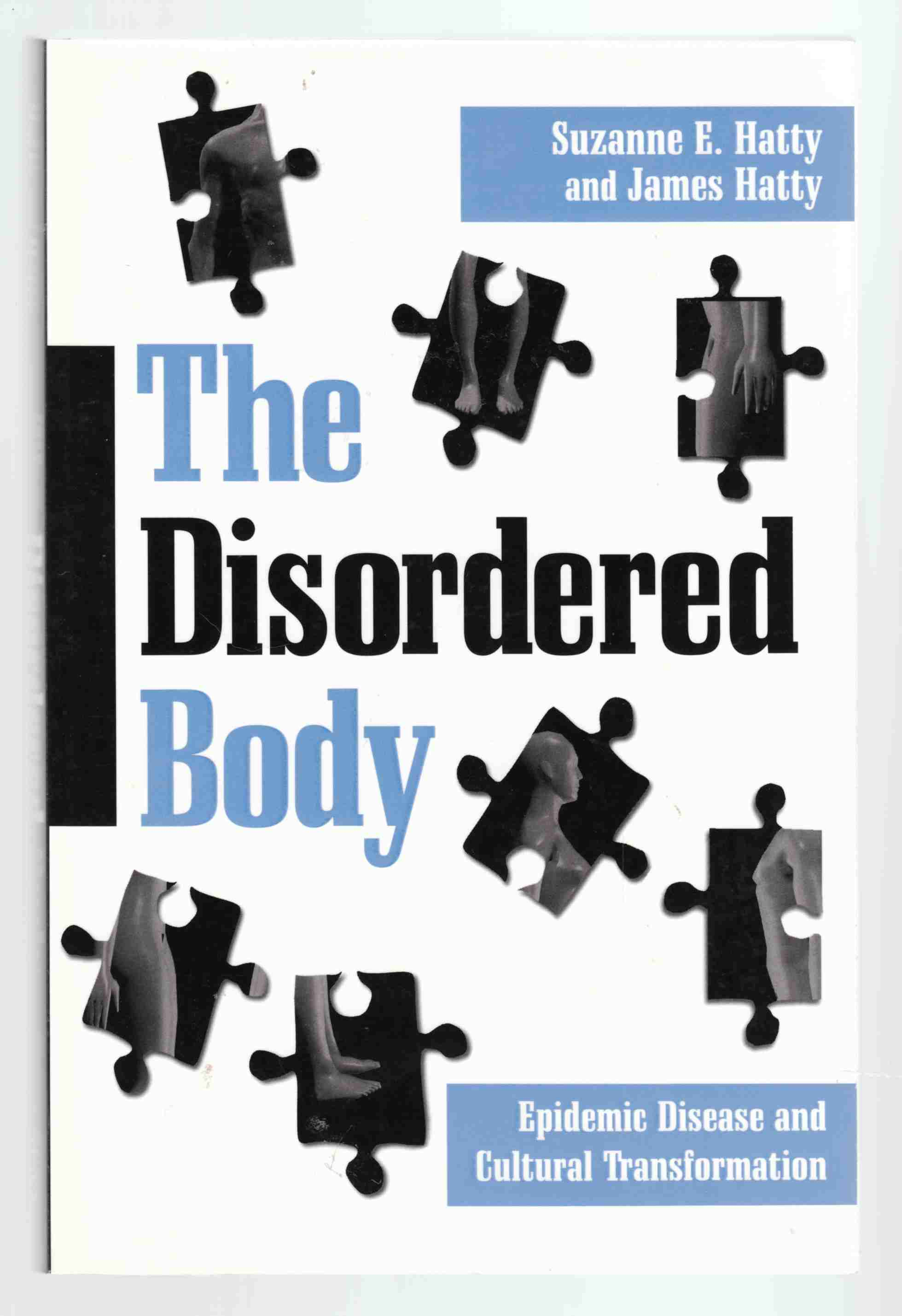 Image for The Disordered Body Epidemic Disease and Cultural Transformation