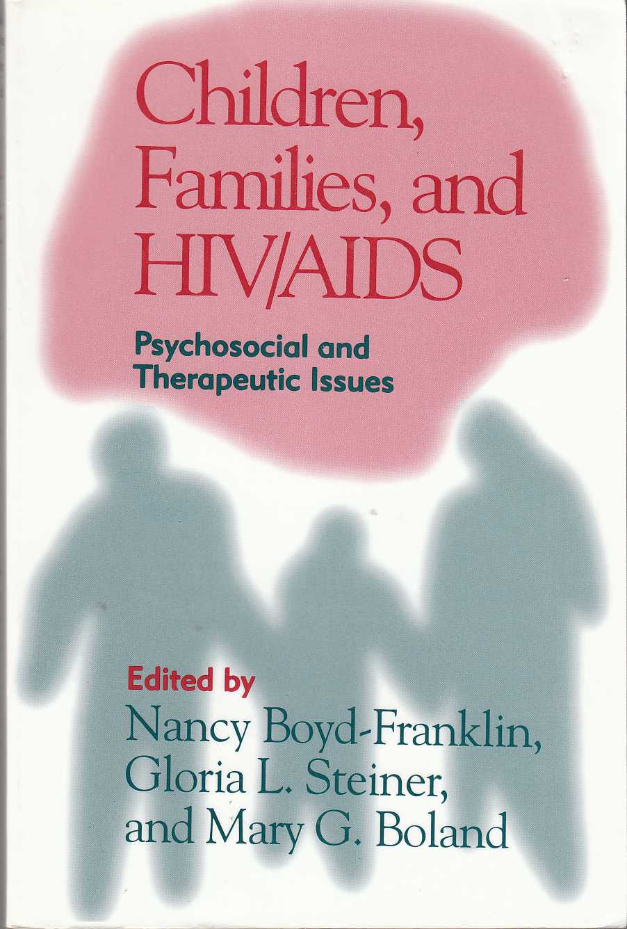 Image for Children, Families, and HIV/AIDS Psychosocial and Therapeutic Issues