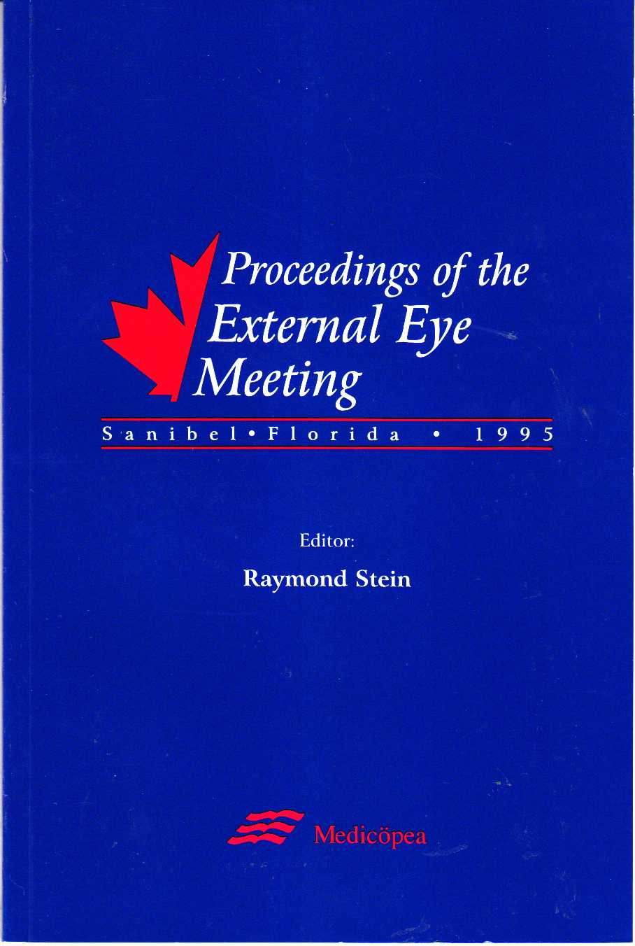Image for Proceedings of the External Eye Meeting, Sanibel Florida 1995
