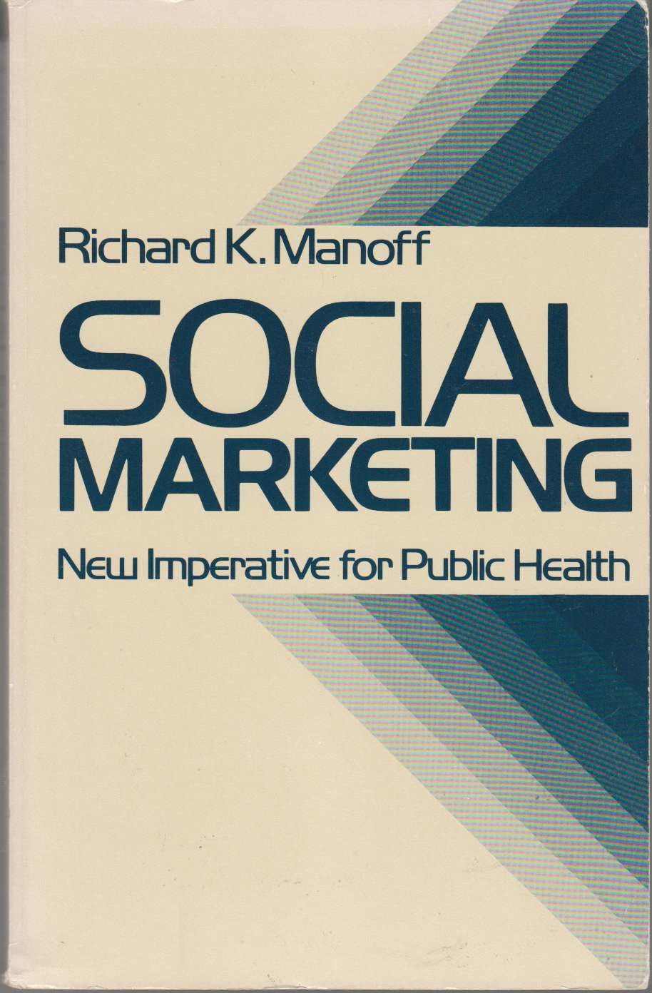 Image for Social Marketing New Imperative for Public Health