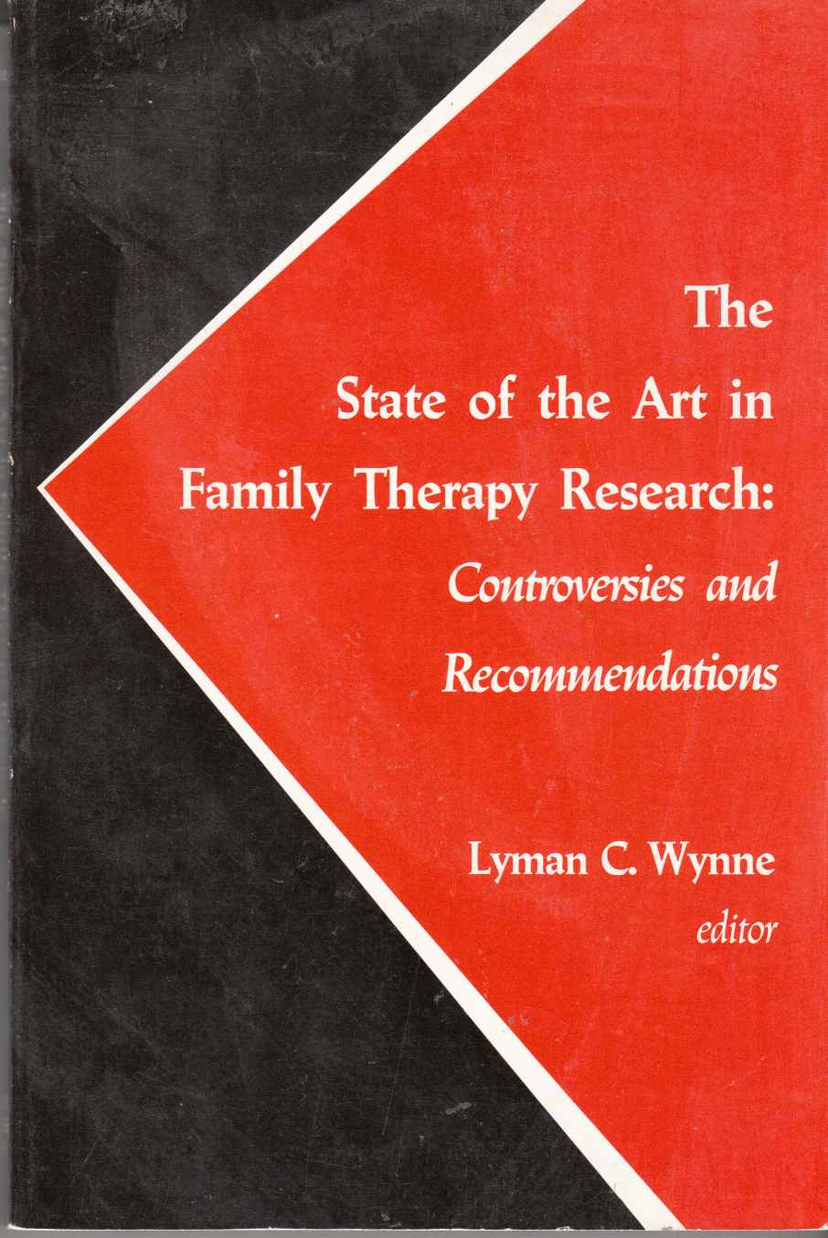 Image for The State of the Art in Family Therapy Research Controversies and Recommendations