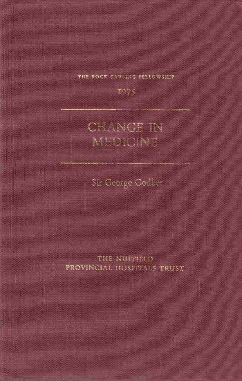 Image for Change in Medicine The Rock Carling Fellowship 1975