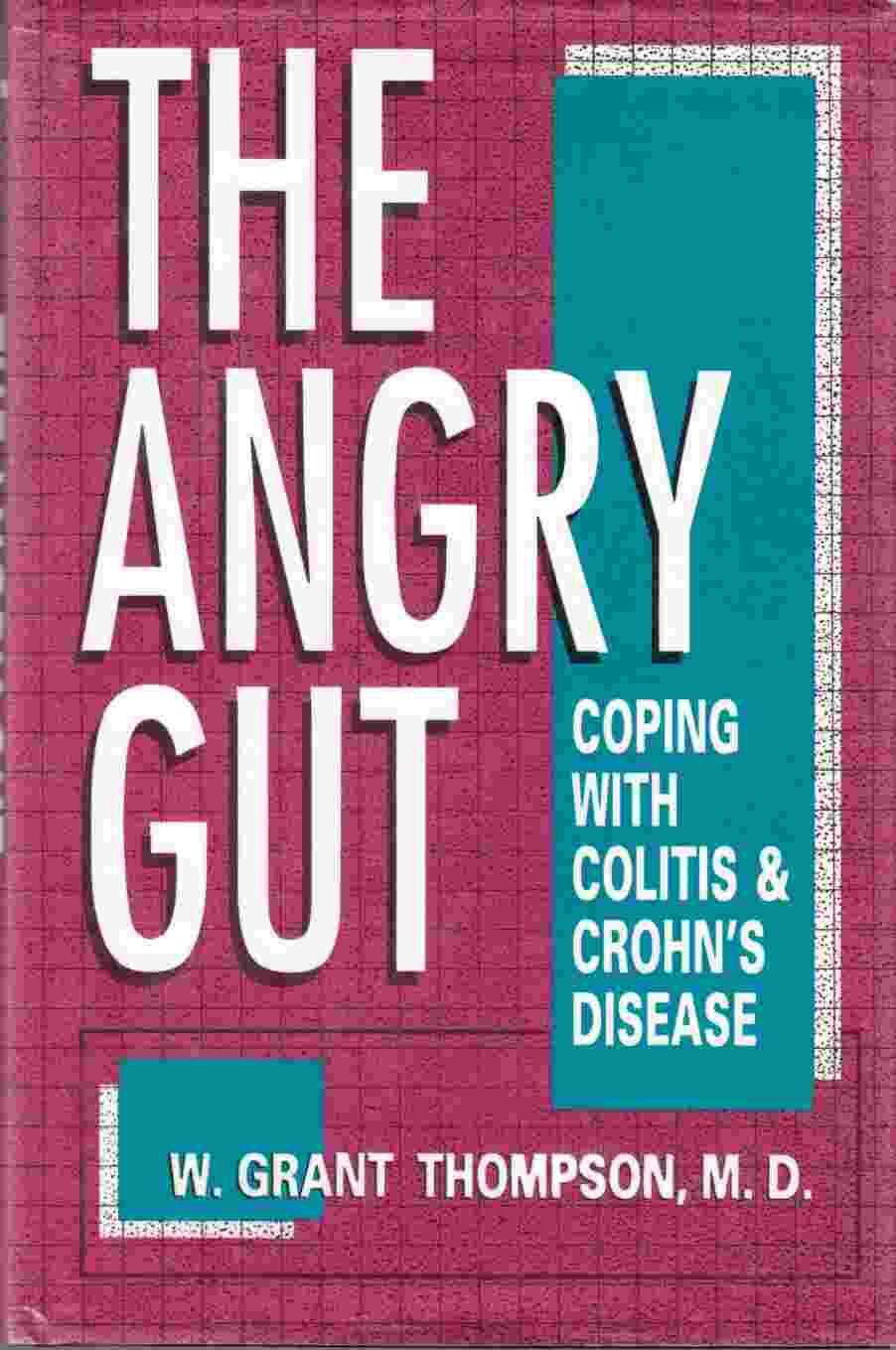 Image for The Angry Gut Coping with Colitis and Crohn's Disease