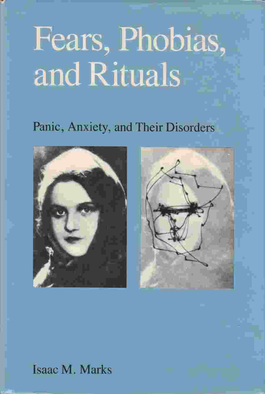 Image for Fears, Phobias, and Rituals Panic, Anxiety, and Their Disorders