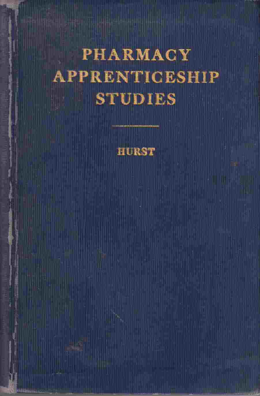 Image for Pharmacy Apprenticeship Studies Books I - III