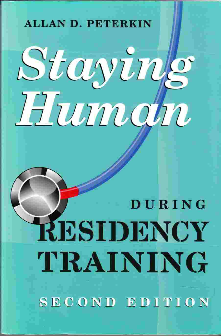 Image for Staying Human During Residency Training Second Edition