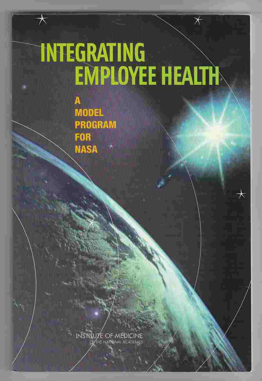Image for Integrating Employee Health A Model Program for NASA
