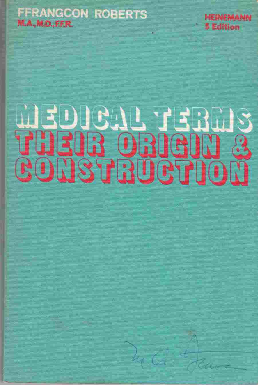 Image for Medical Terms Their Origin and Construction