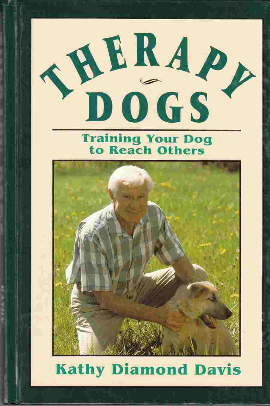 Image for Therapy Dogs Training Your Dog to Reach Others