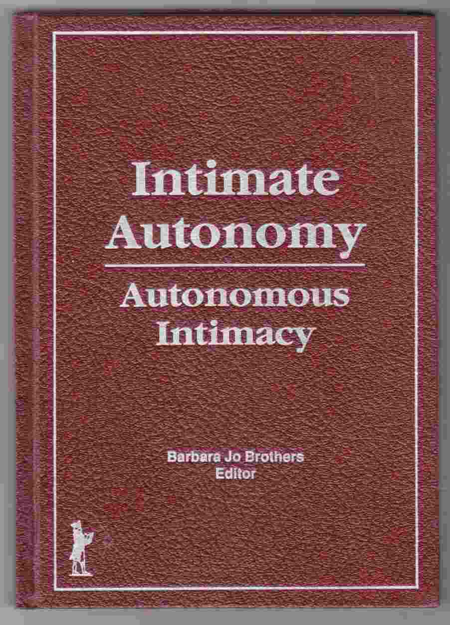 Image for Intimate Autonomy: Autonomous Intimacy