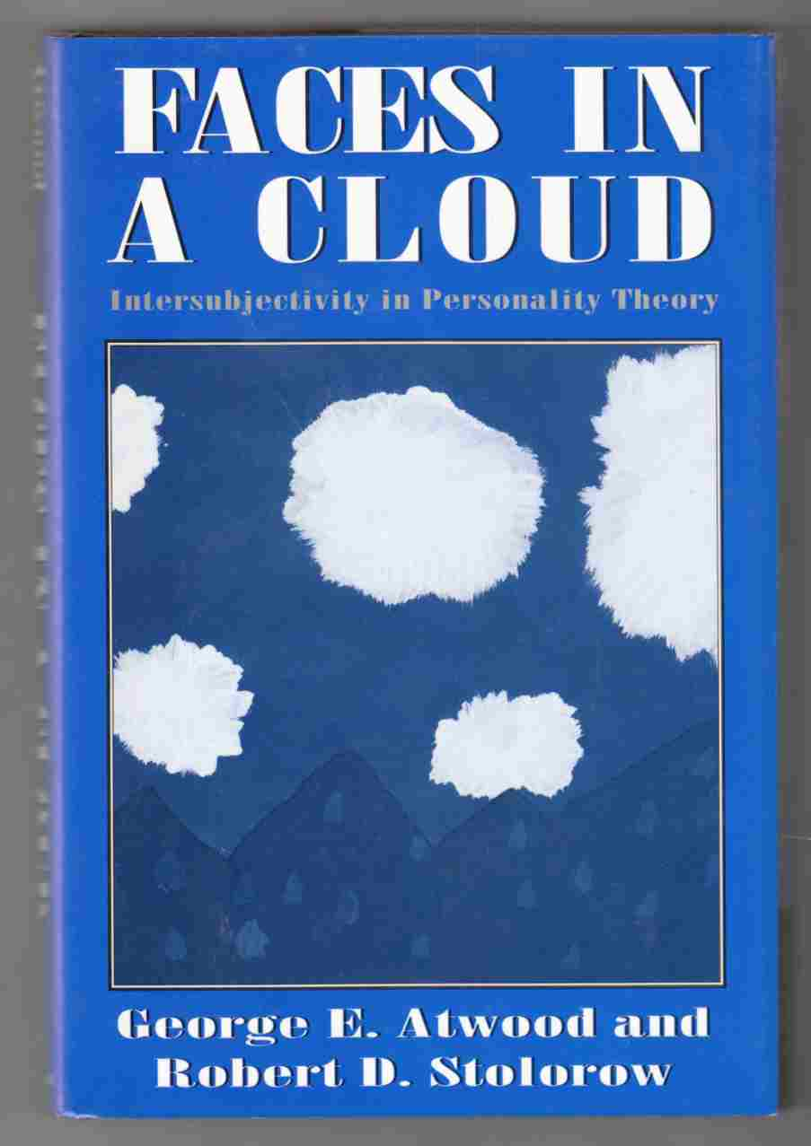 Image for Faces in a Cloud Intersubjectivity in Personality Theory