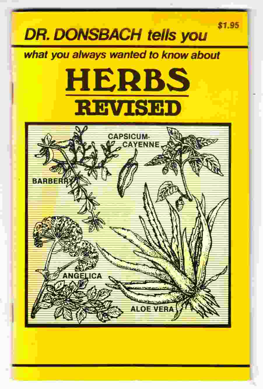 Image for Dr. Dornsbach Tells You What You Always Wanted to Know about Herbs, Revised