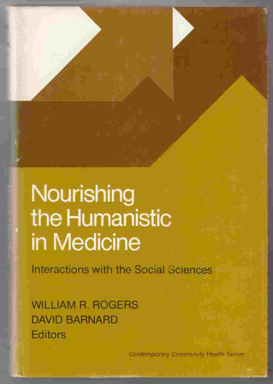 Image for Nourishing the Humanistic in Medicine Interactions with the Social Sciences