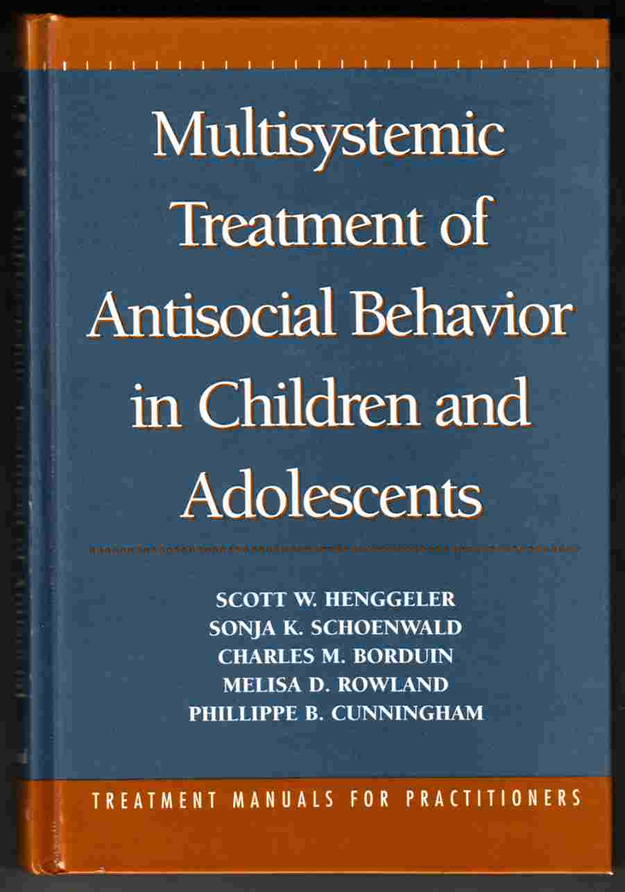 Image for Multisystemic Treatment of Antisocial Behaviour in Children and Adolescents