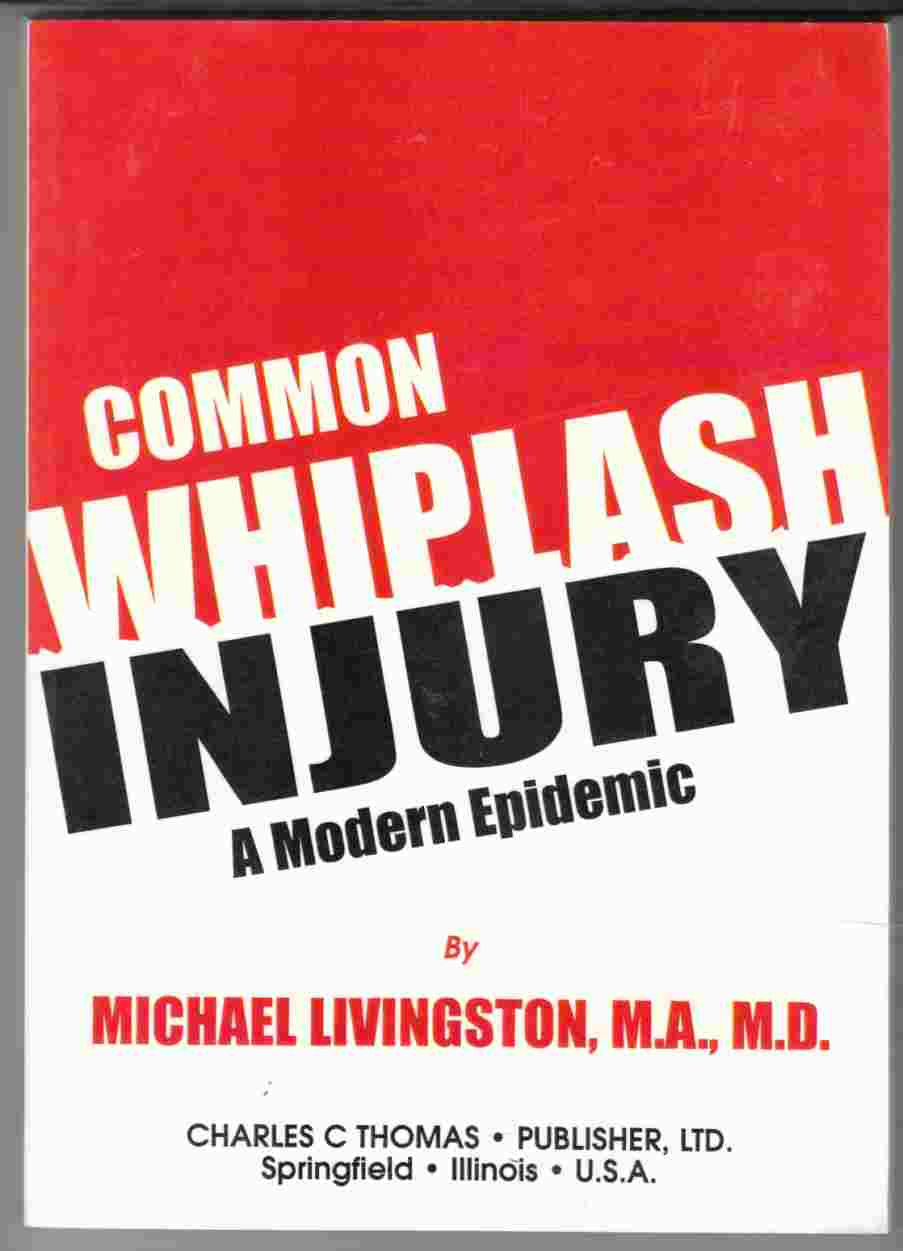 Image for Common Whiplash Injury A Modern Epidemic