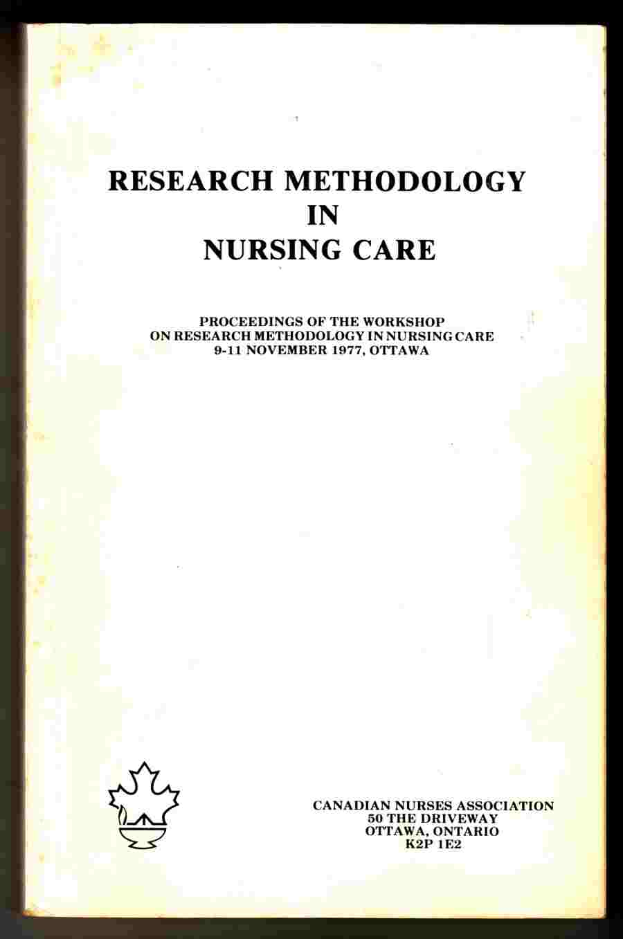 Image for Research Methodology in Nursing Care