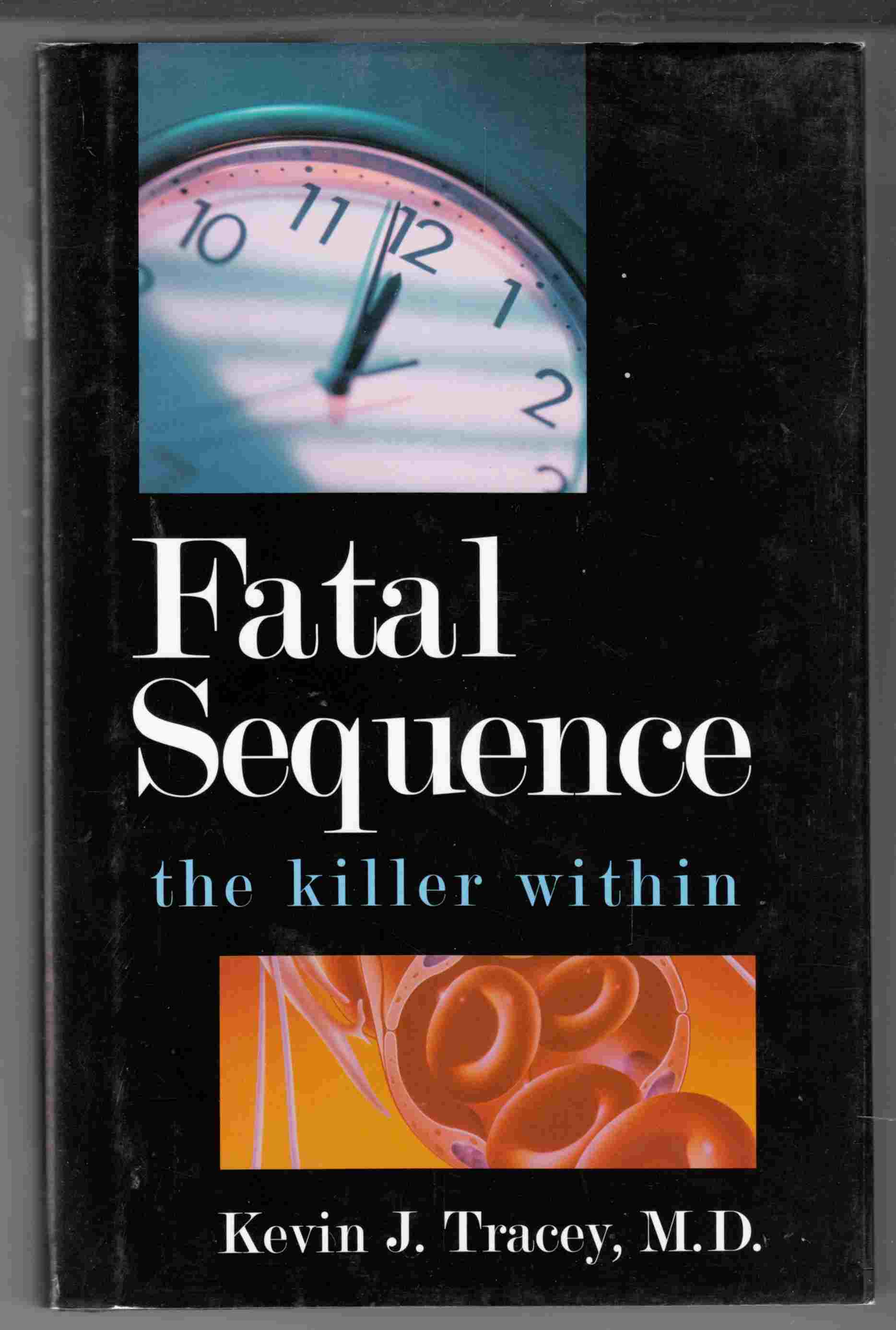 Image for Fatal Sequence The Killer Within