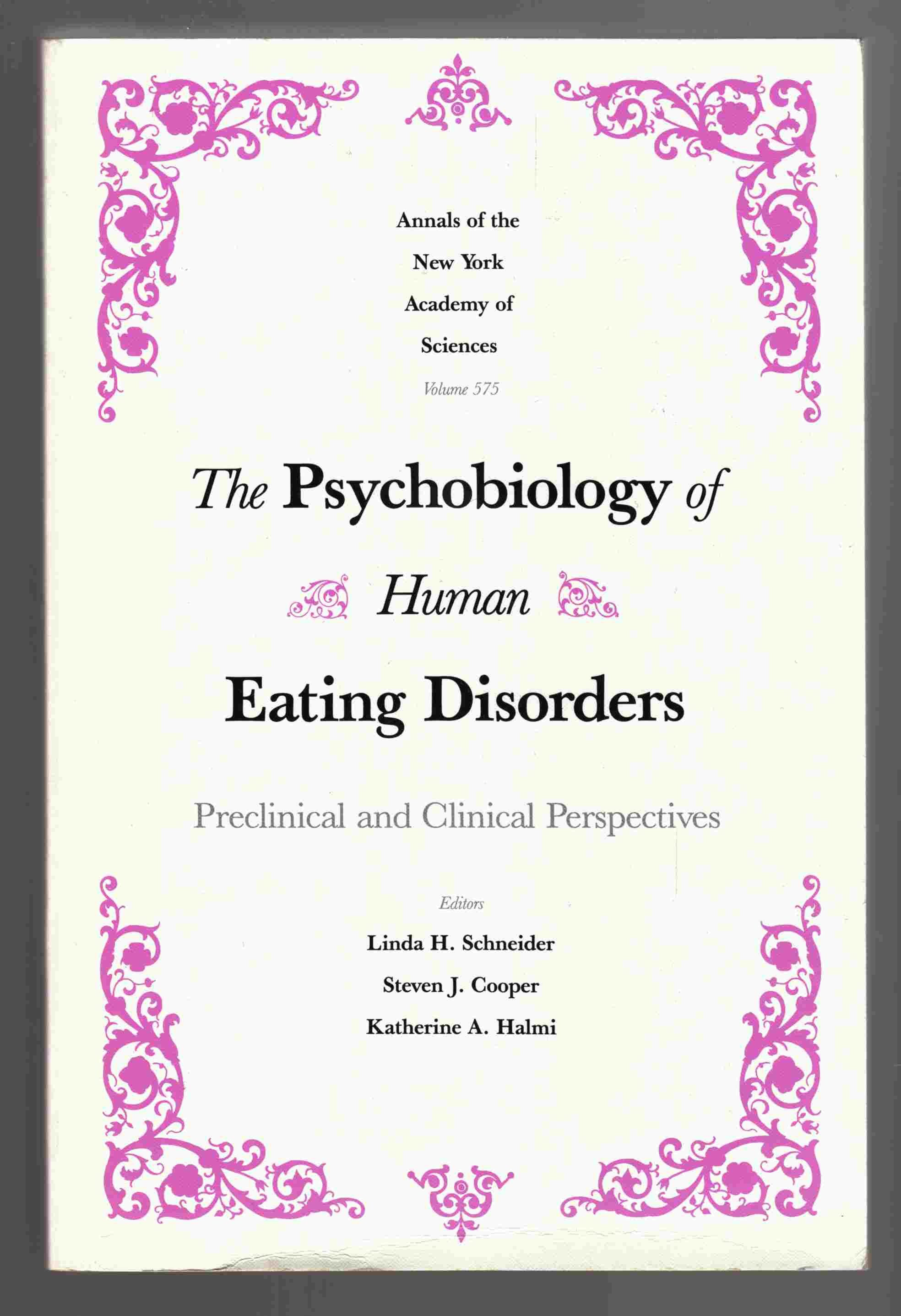 Image for The Psychobiology of Human Eating Disorders Preclinical and Clinical Perspectives